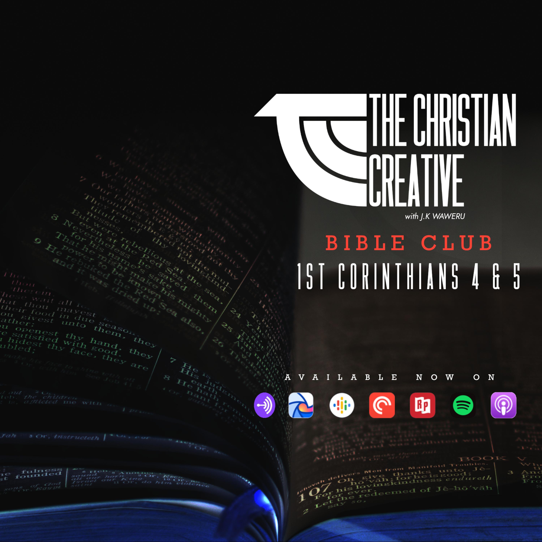 1st Corinthians 4 & 5 - TCC BIBLE CLUB