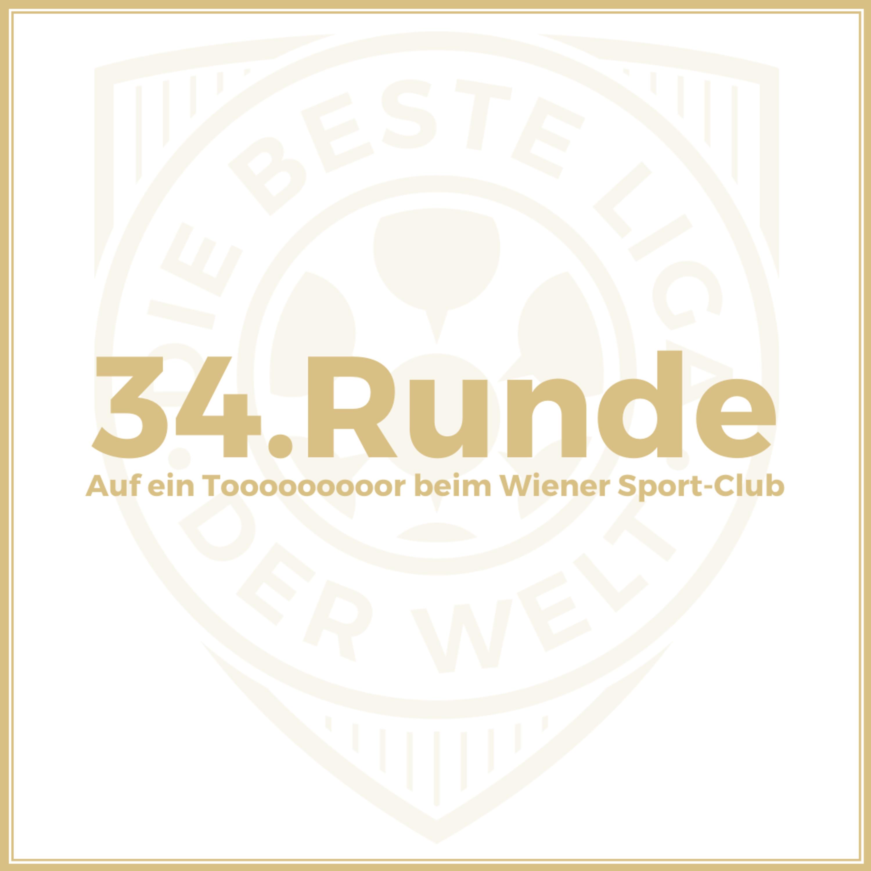 34. Runde // Auf ein Tooooooooor beim Wiener Sport-Club