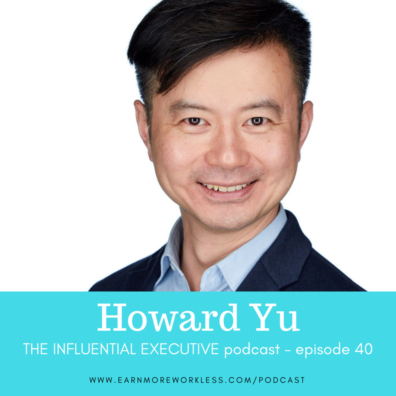 E40: Understanding How the Business World Works (Howard Yu)