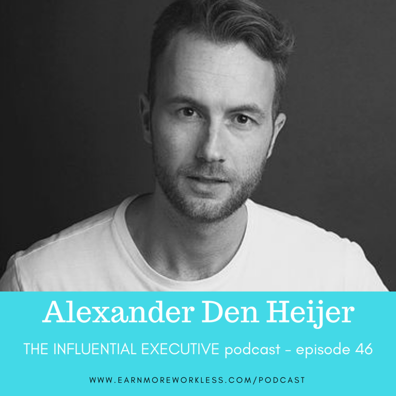 E46: The Ultimate Purpose-Driven Organization (Alexander den Heijer, @Purposologist)