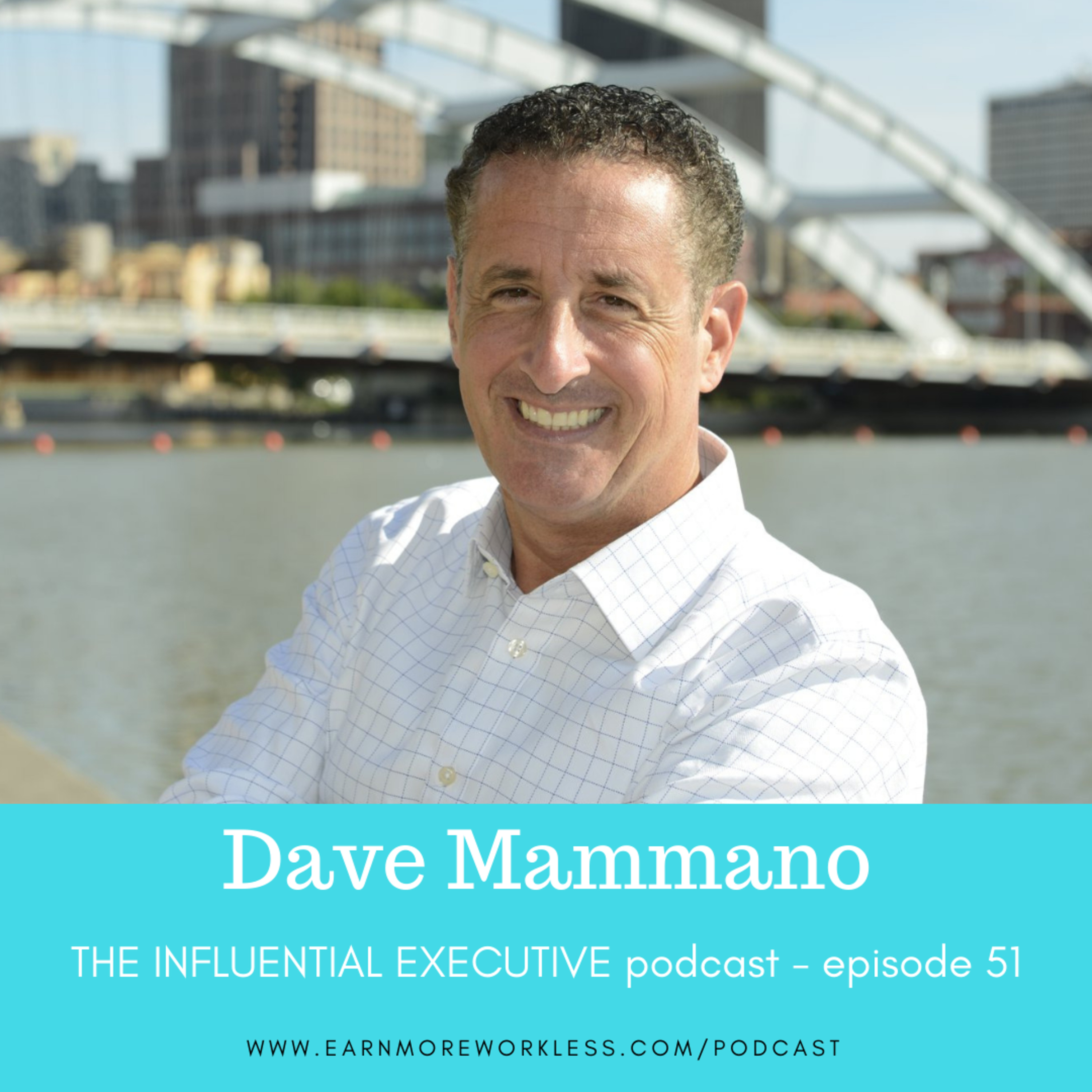 E51: The Immense Value of a Trusted Support Network (Dave Mammano)