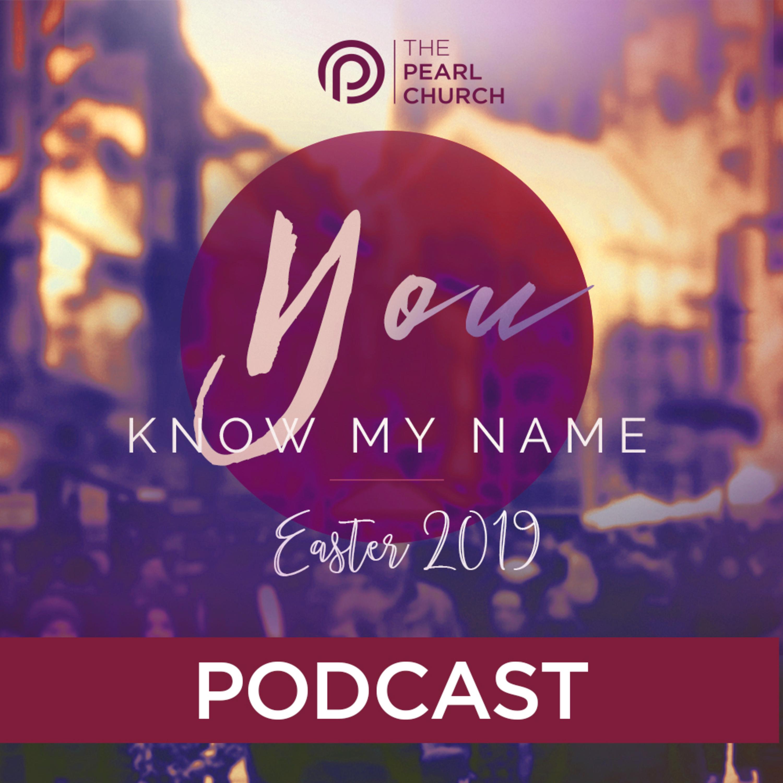 You Know My Name | Pastor Doug Lasit