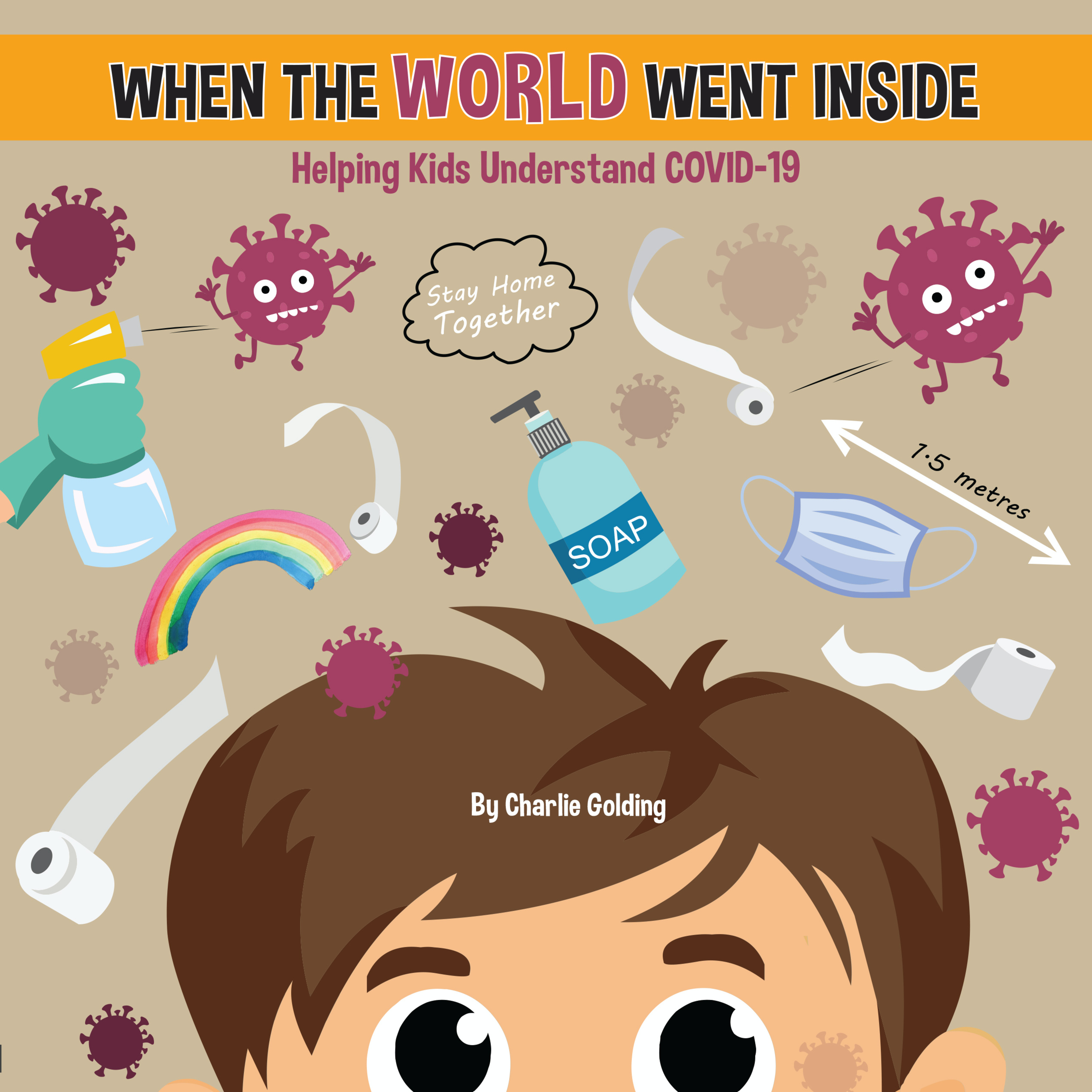When the world went inside: The book that will help you talk to your kids about covid-19