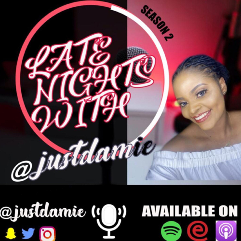 Late nights with Justdamie on Jamit