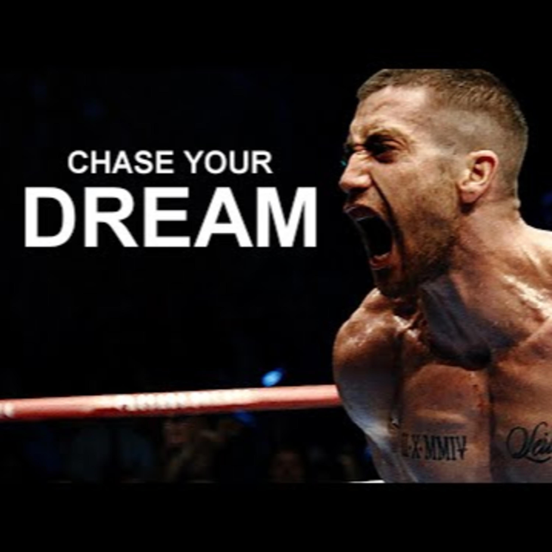Motivational Audio   CHASE YOUR DREAM - Motivational Workout Speech