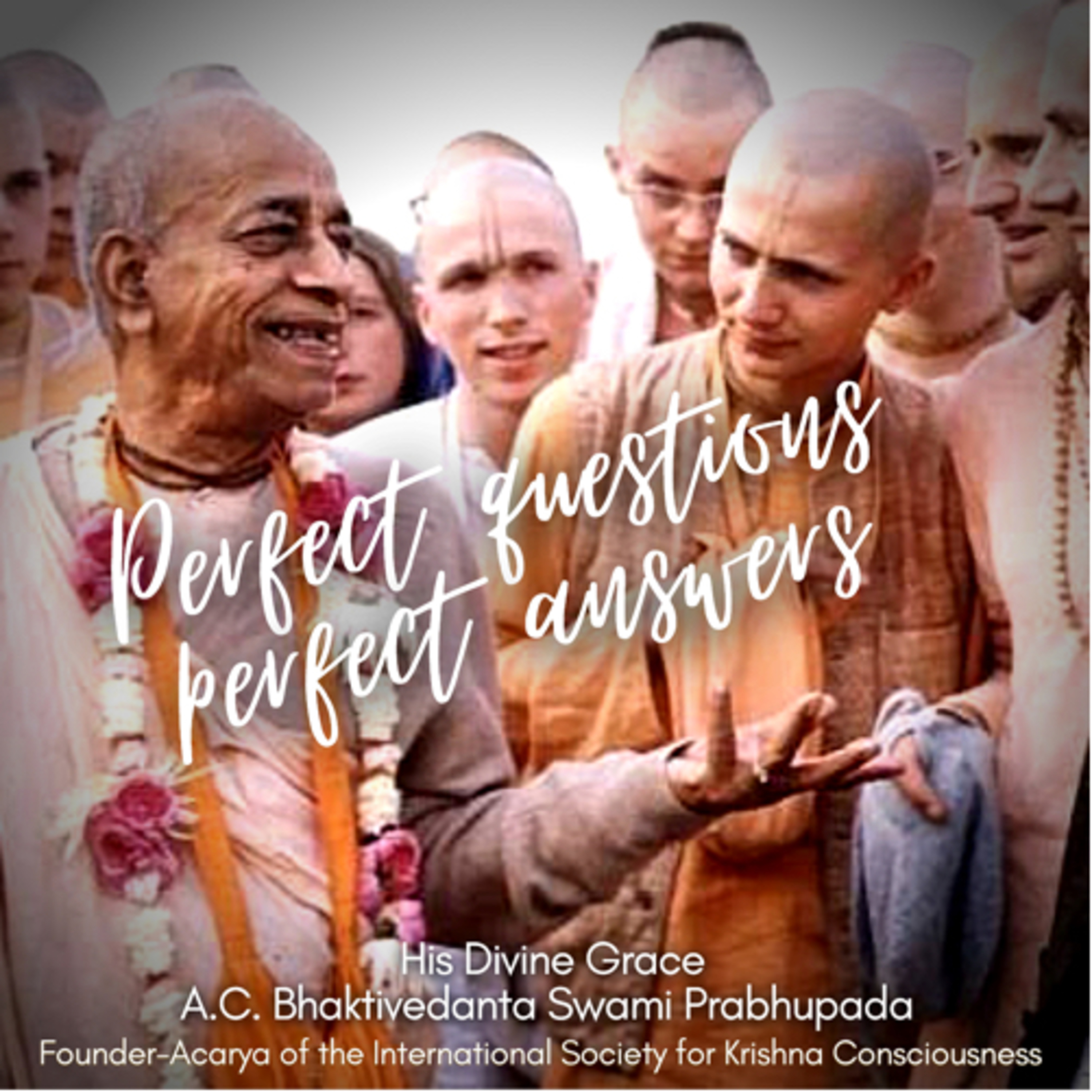 """182 – """"I was extremely skeptical, yet Srila Prabhupada …"""" (""""Perfect Questions Perfect Answers"""")"""