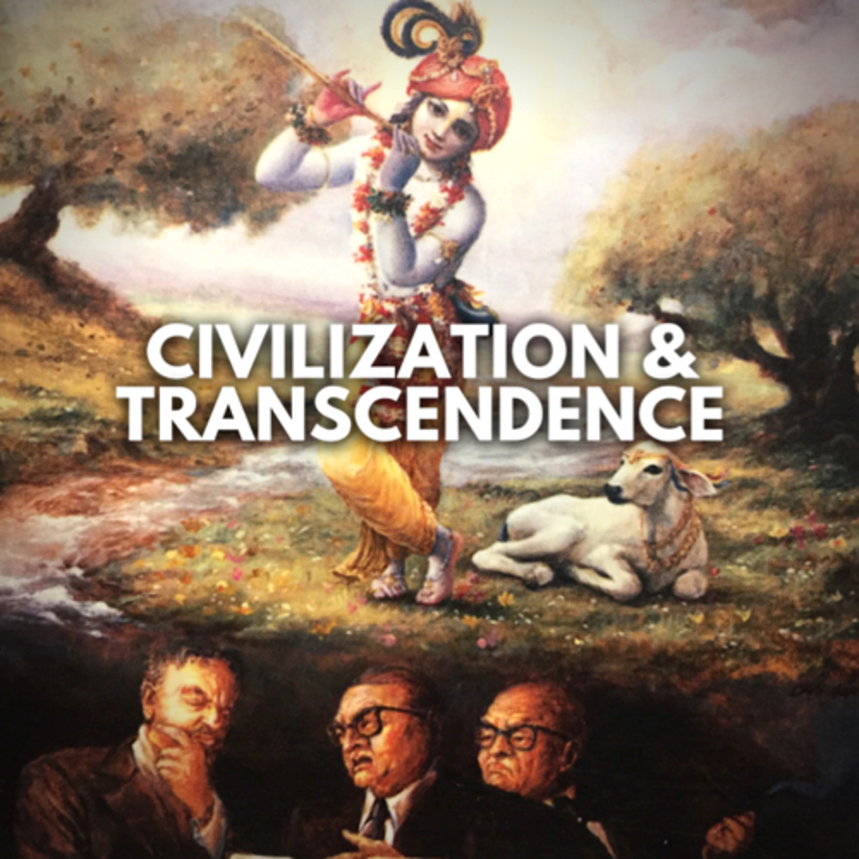258 – Religion on the Wane & Human Being as a Rational Animal (Civilization and Transcendence, Ch 1)