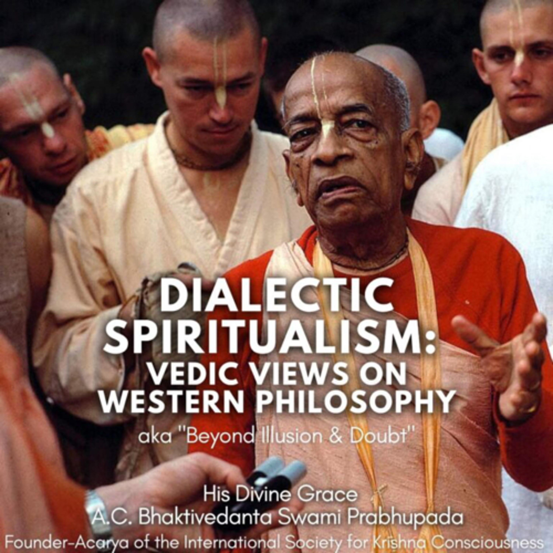335 – Learn From Brains Not Bones + Hari Haraya Bhajan Song (Dialectic Spiritualism, 9)