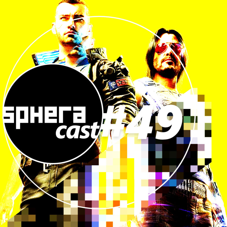 SpheraCast #49 - Bugs