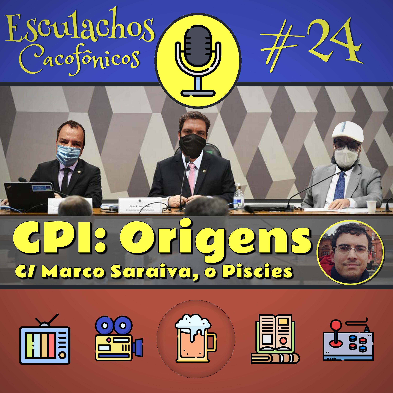 EP #24 - CPI: Origens