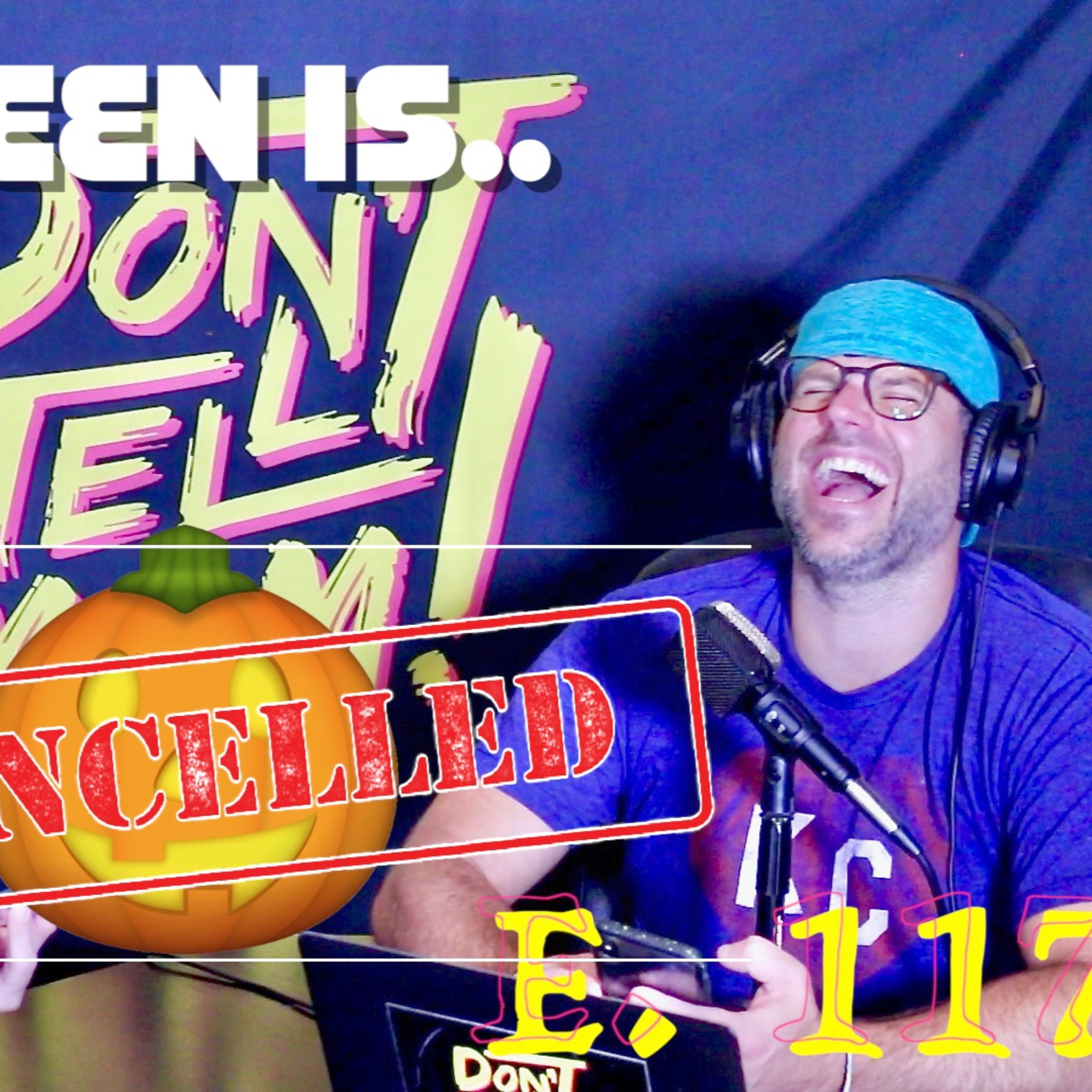 Halloween IS CANCELLED! 🎃🚫 Don't Tell Mom: e. 117