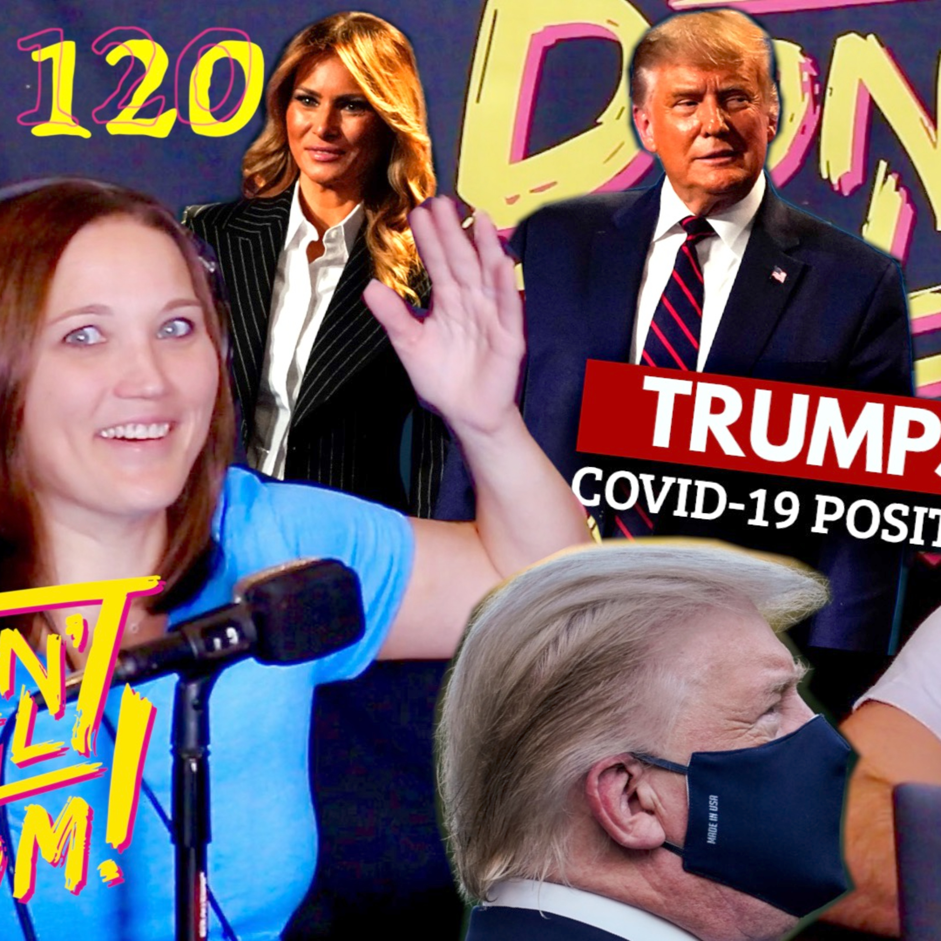 Discussing Trump Testing Positive For COVID and Living in a Van?! Don't Tell Mom: e. 120