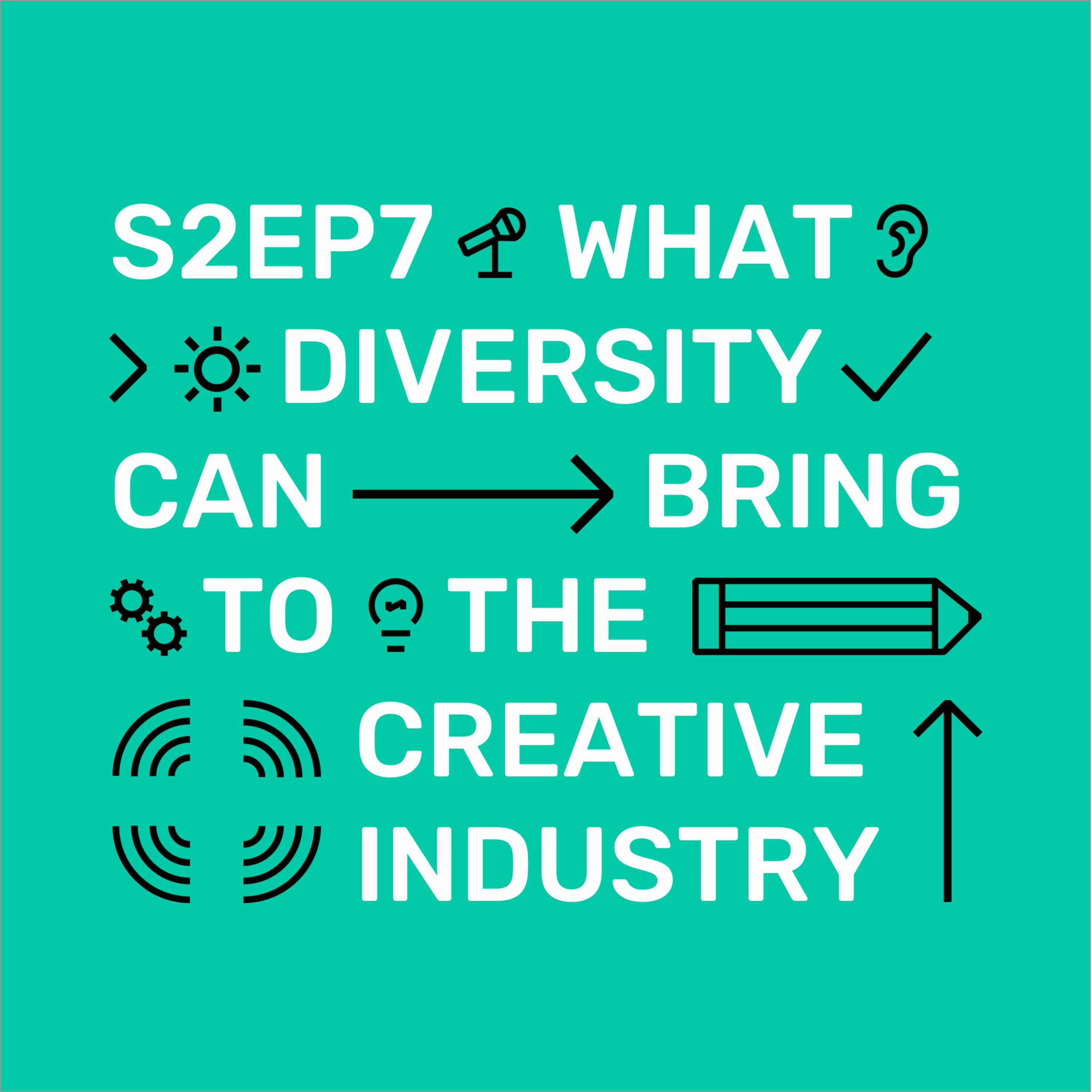S2Ep7 What diversity can bring to the creative industry