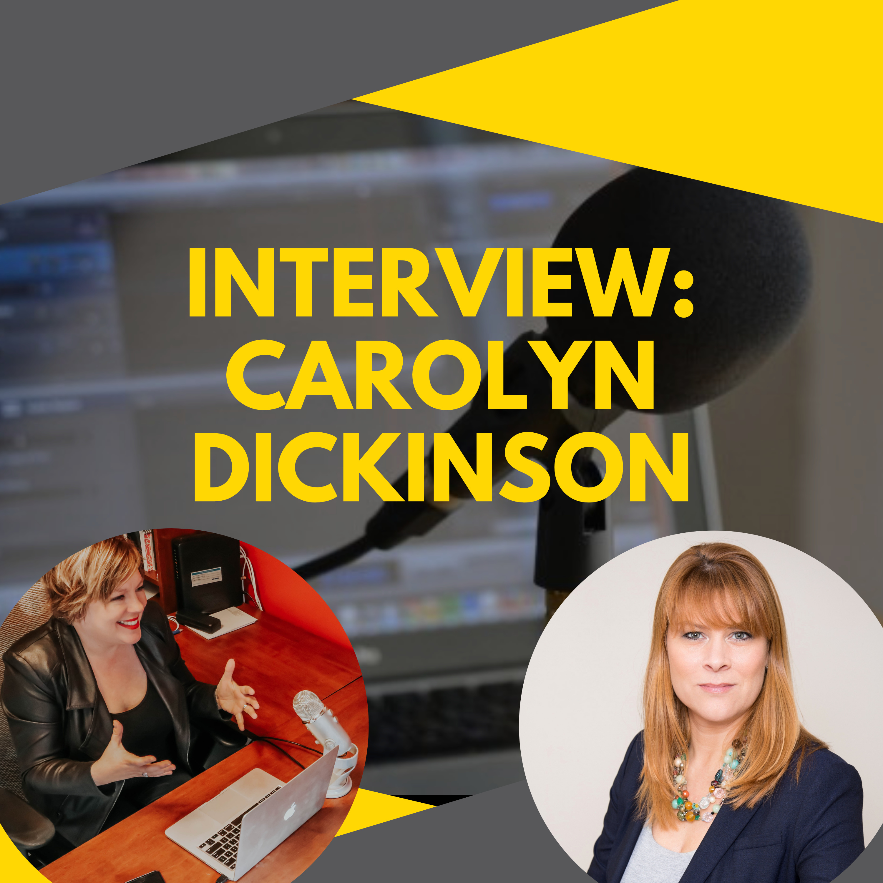 Interview with Success Coach, Carolyn Dickinson