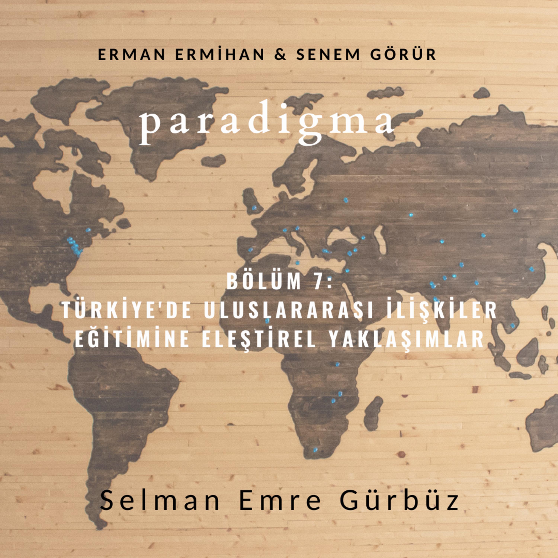 Türkiye'de Uluslararası İlişkiler Eğitimine Eleştirel Yaklaşımlar
