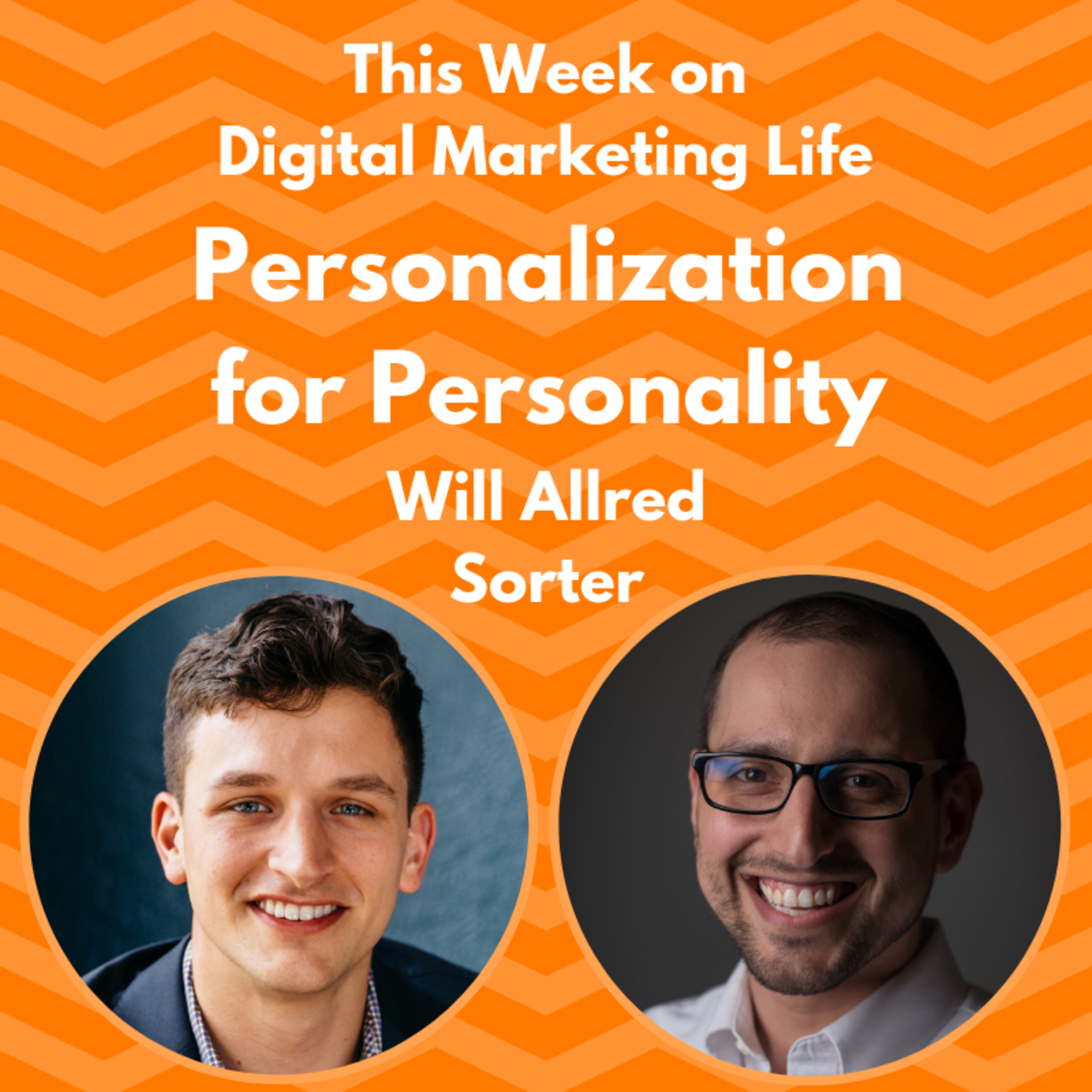 16 - Personalization for Personality - Will Allred of Sorter