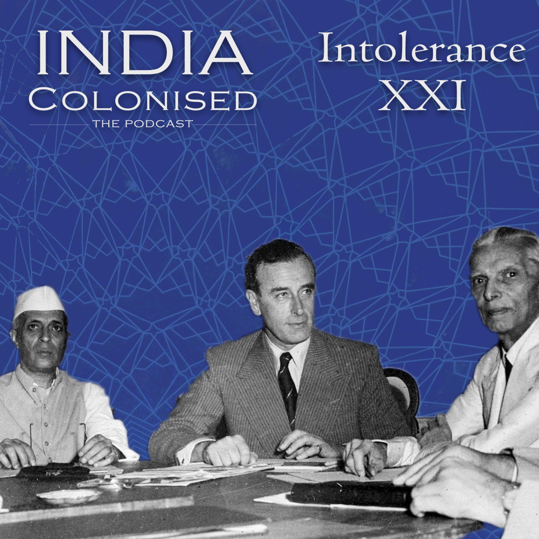 Episode 21: Intolerance