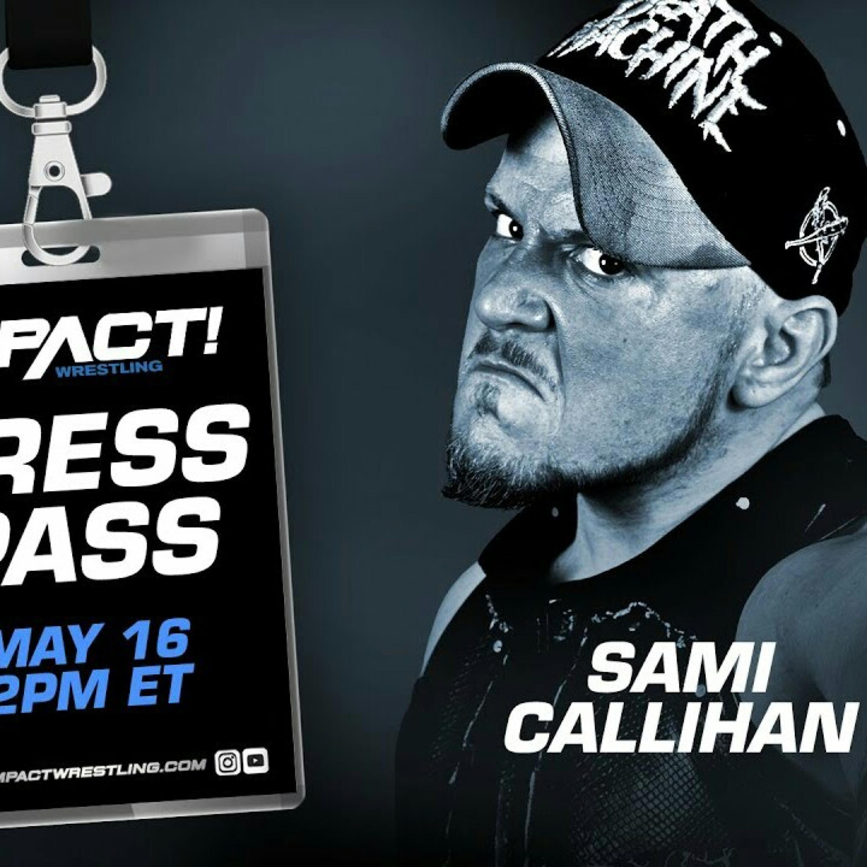 Sami Callihan Conferenza Stampa [TNA INMPACT WRESTLING]
