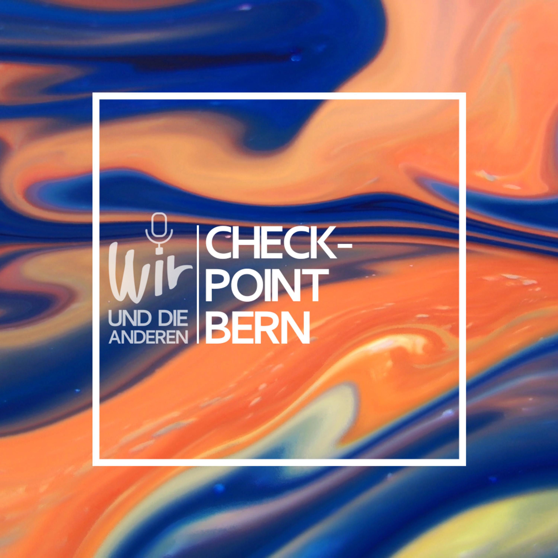 Wuddri Rim vom Checkpoint Bern | Wir und die Anderen | GAYRADIO