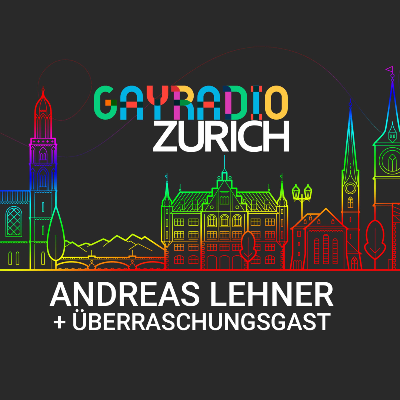 Im Gespräch mit Andreas Lehner | GAYRADIO Zurich vom 29. Juni 2019