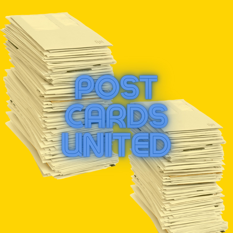 Postcards United for Episode 57.