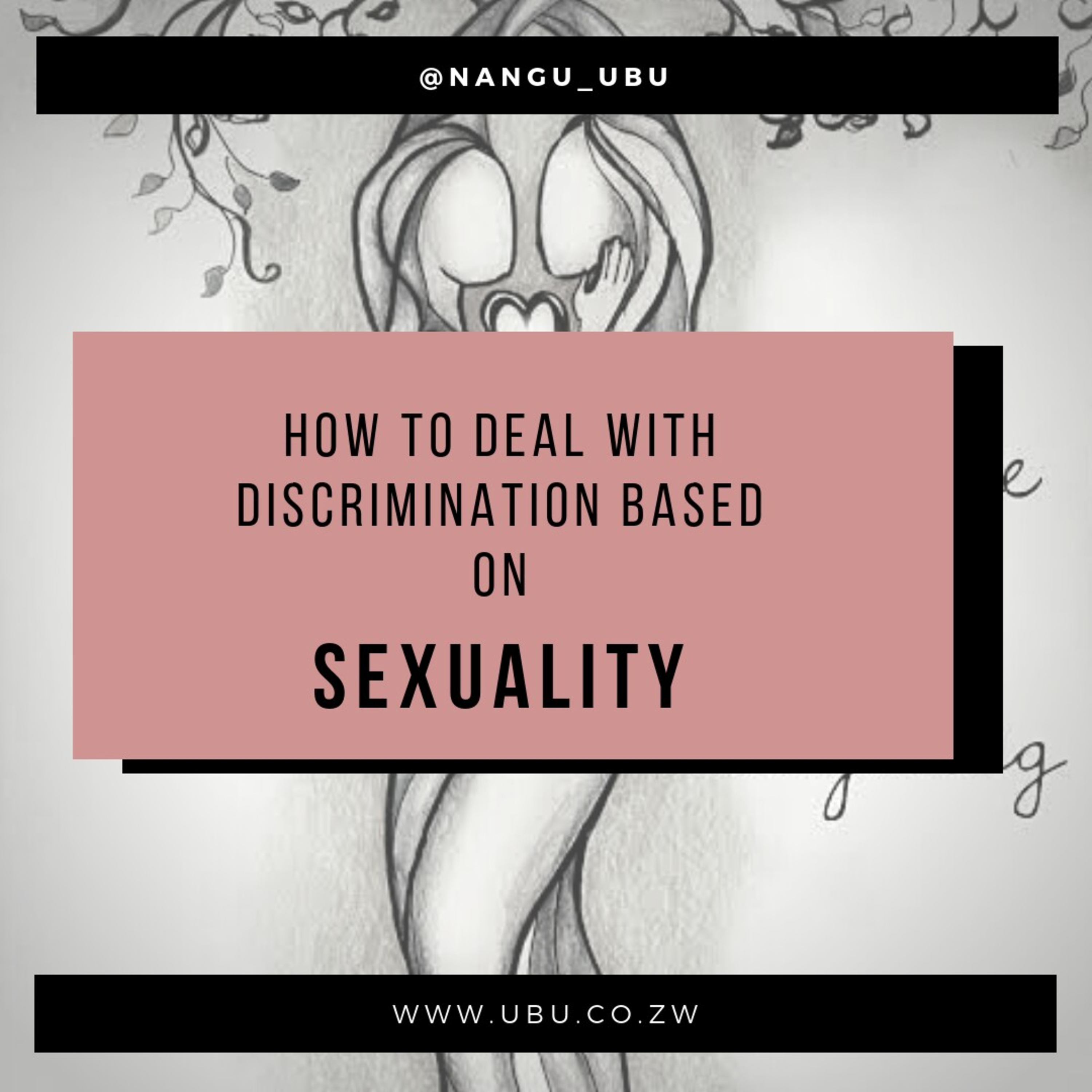 HOW TO DEAL WITH DISCRIMINATION BASED ON SEXUALITY