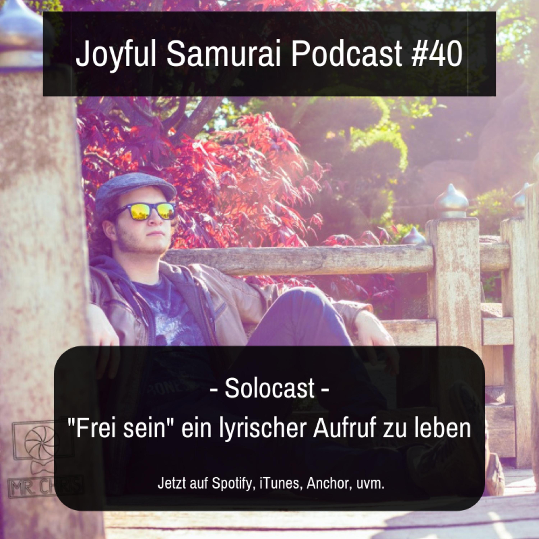 """JSP#40 """"Frei sein"""" ein lyrischer Aufruf zu leben - Poetry Edition"""
