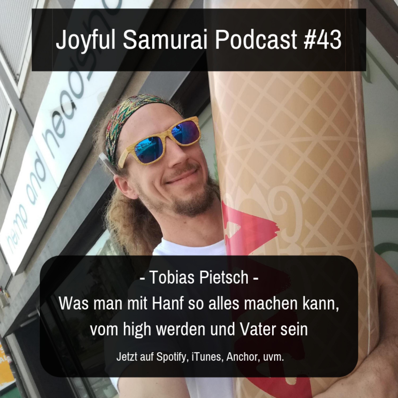 JSP#43 Was man mit Hanf so alles machen kann, vom High werden und Vater sein - mit Tobias Pietsch dem Inhaber der Hanfnah Läden