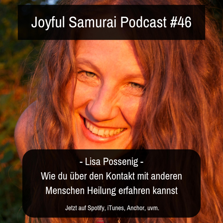 JSP#46 Wie du über den Kontakt mit anderen Menschen Heilung erfahren kannst - mit Lisa Possenig