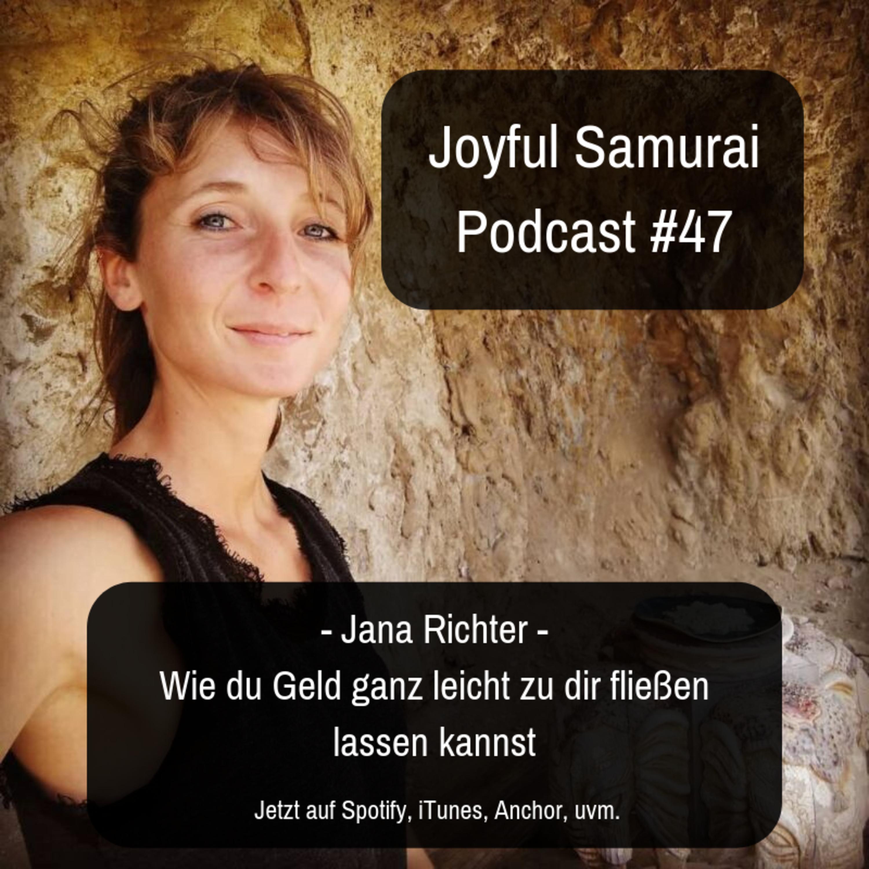 JSP#47 Wie du Geld ganz leicht zu dir fließen lassen kannst - mit Jana Richter