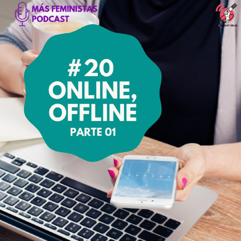 #20 Online, Offline - Parte 01