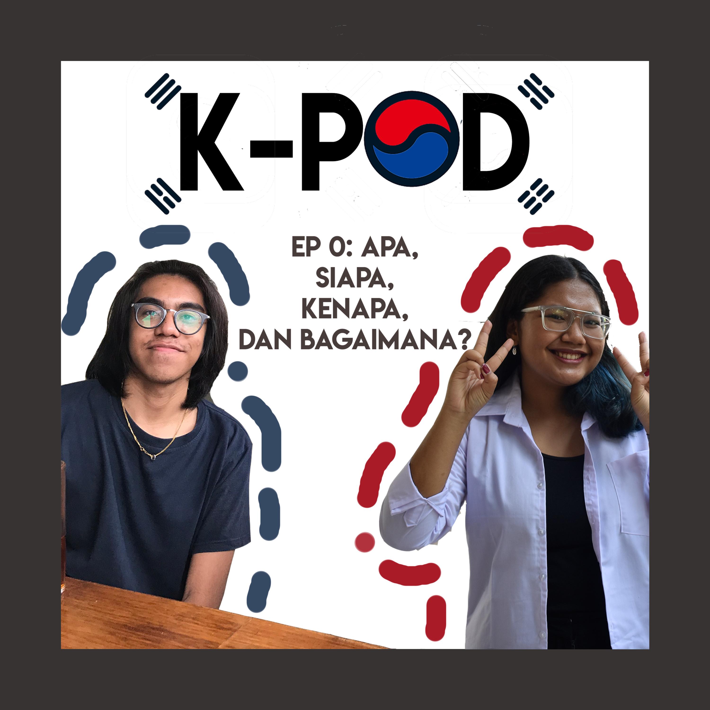 Episode 0 - Apa, Siapa, Kenapa dan Bagaimana?