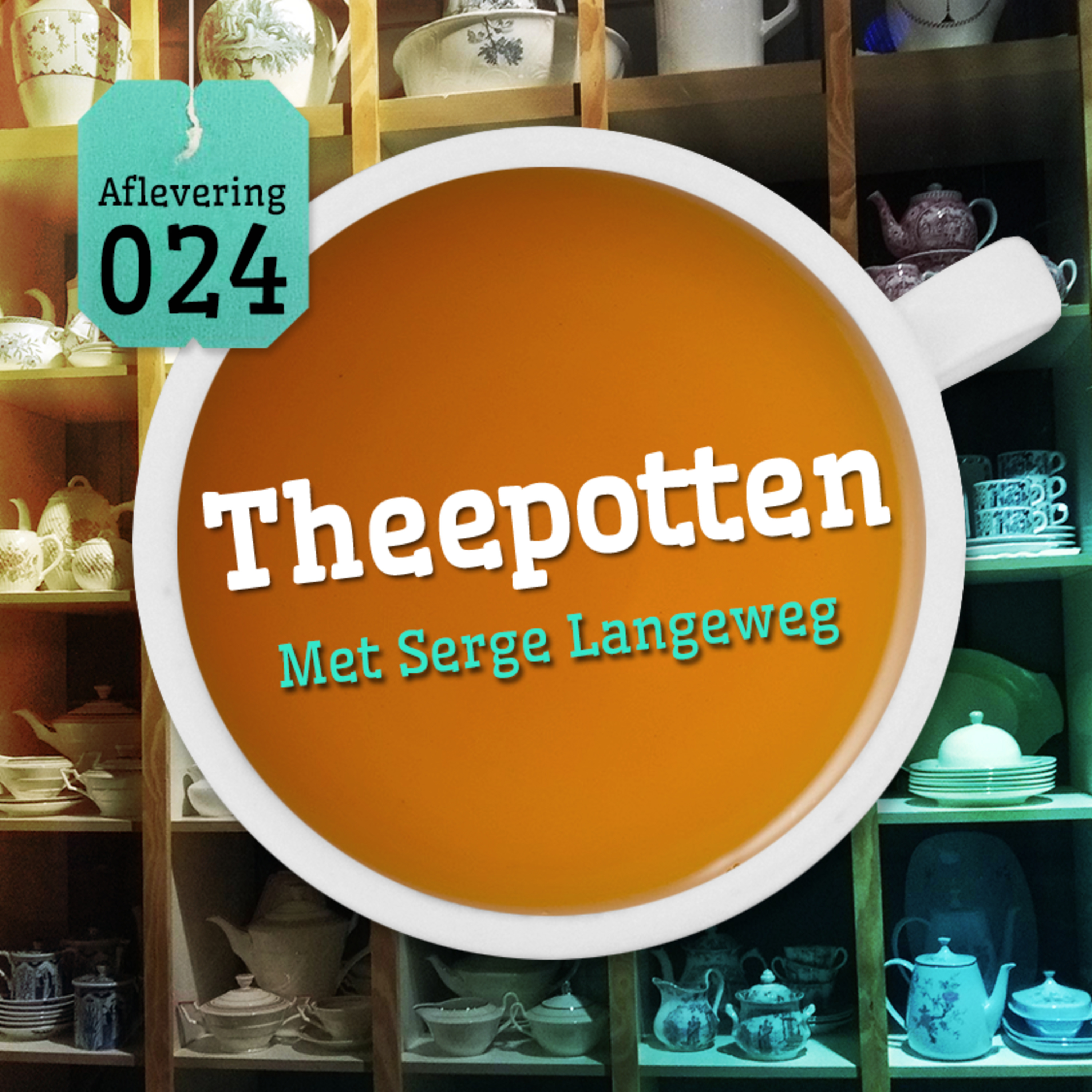 Aflevering 24: Theepotten