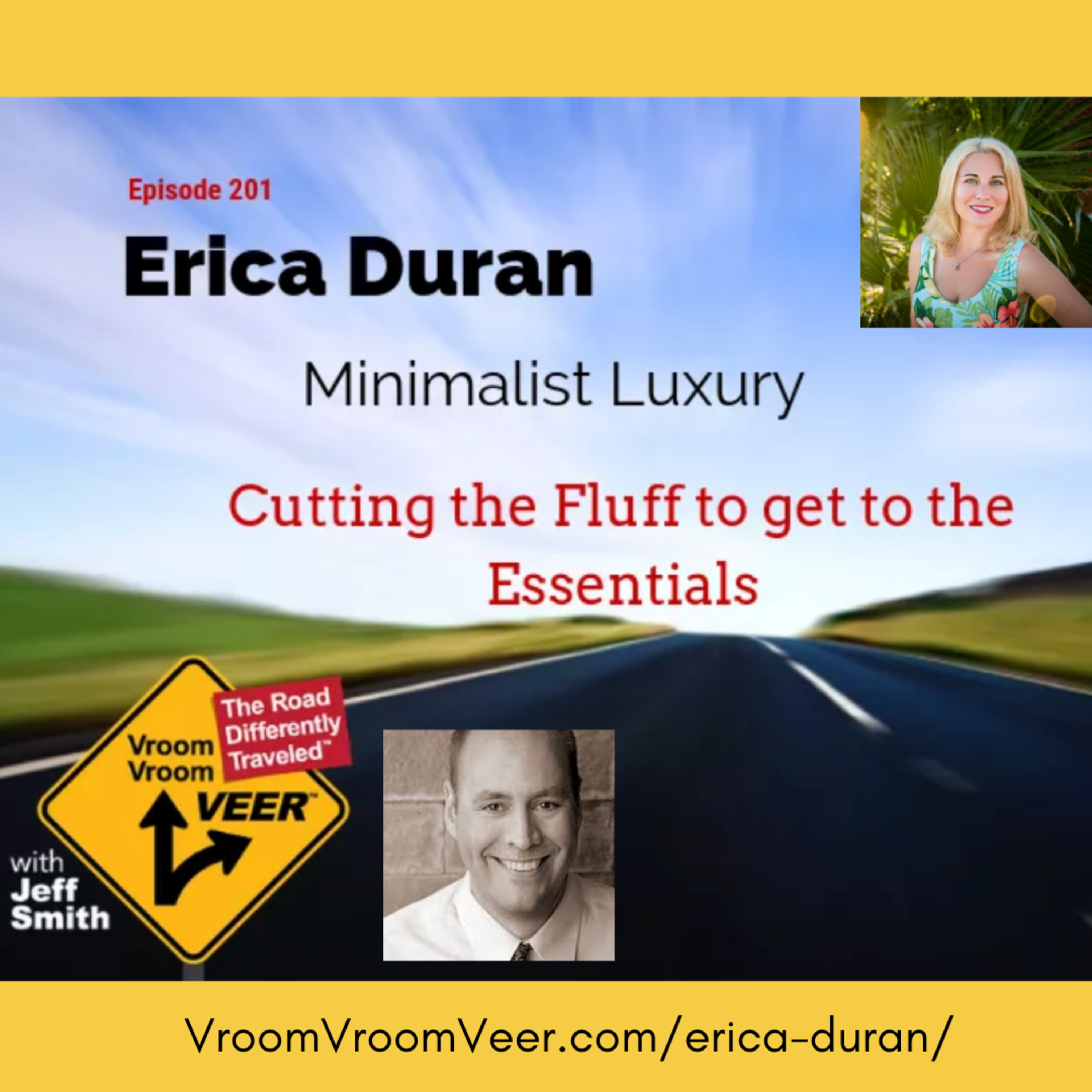 [Interview Series Ep 176] Erica Duran on the Vroom Vroom Veer Podcast