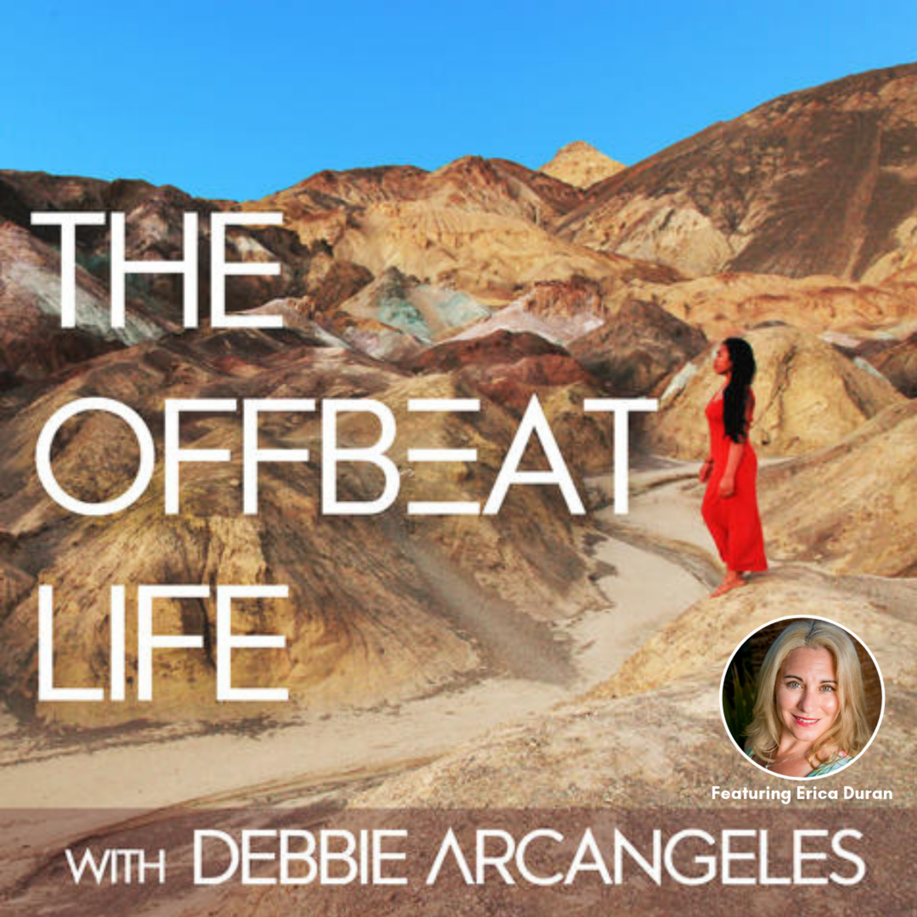 [Interview Series Ep 177] Erica Duran on the Offbeat Life Podcast