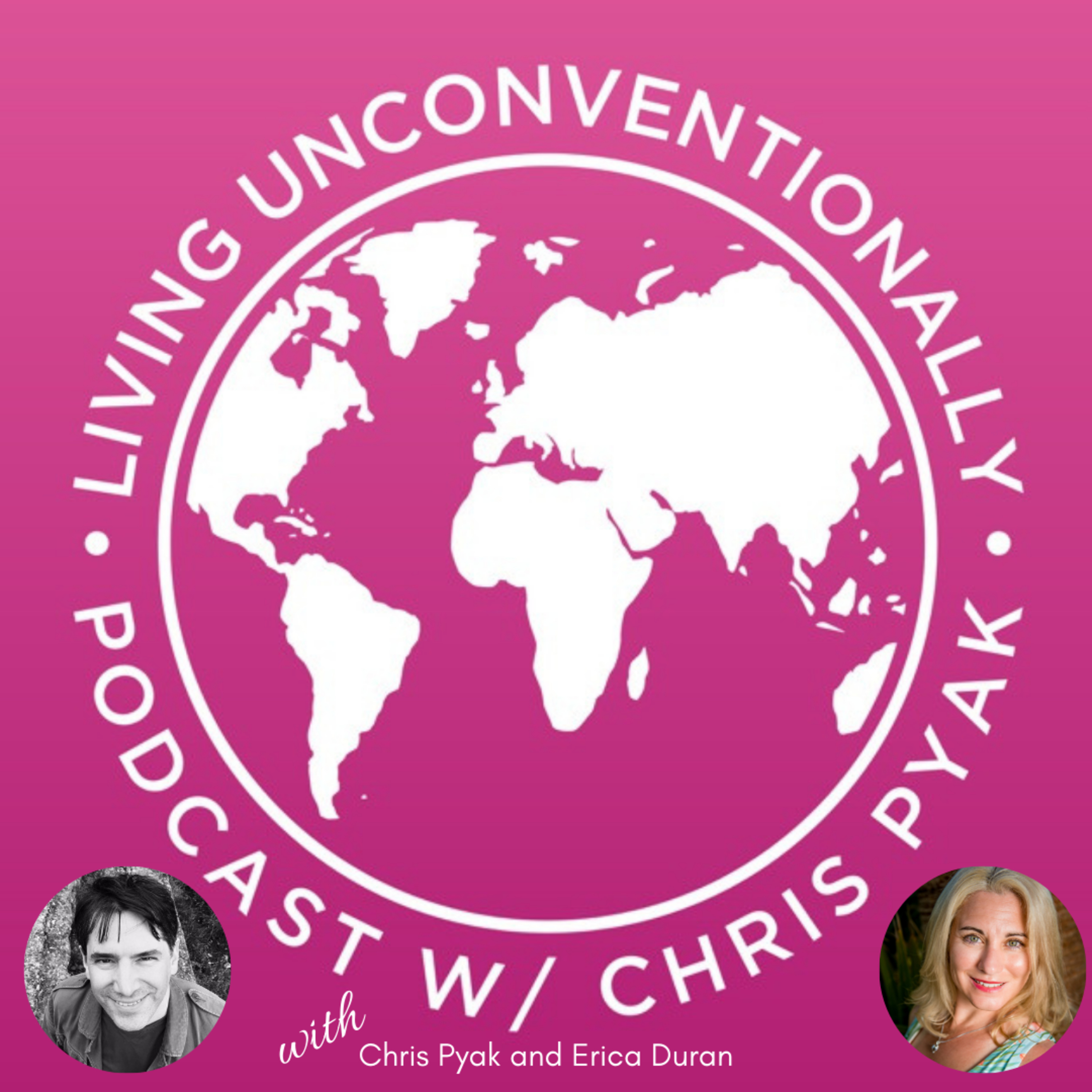 [Interview Series Episode 178] Erica Duran on the Living Unconventionally Podcast