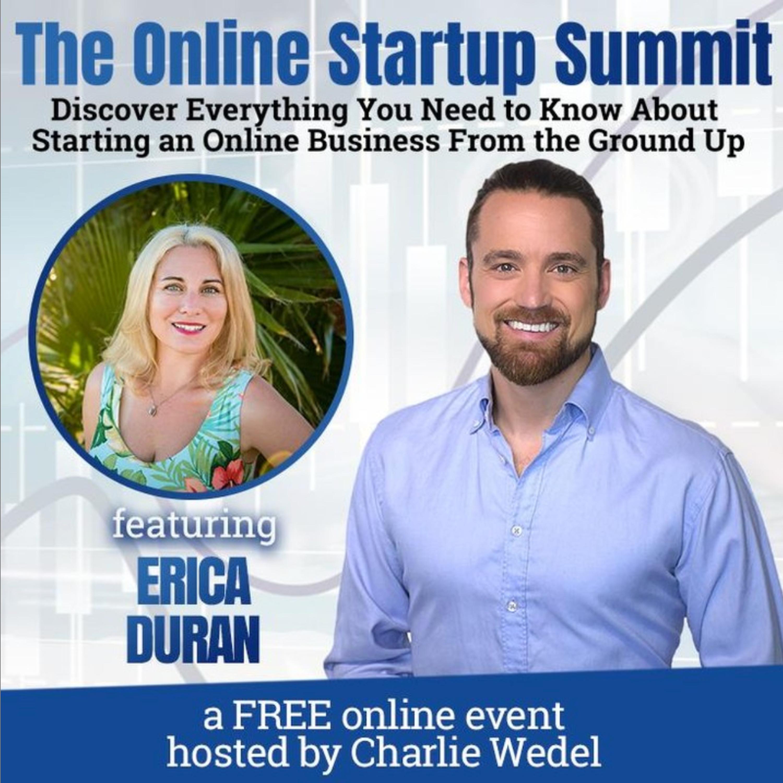 [Interview Series Episode 180] Erica Duran Interviewed On the Online Business Startup Summit