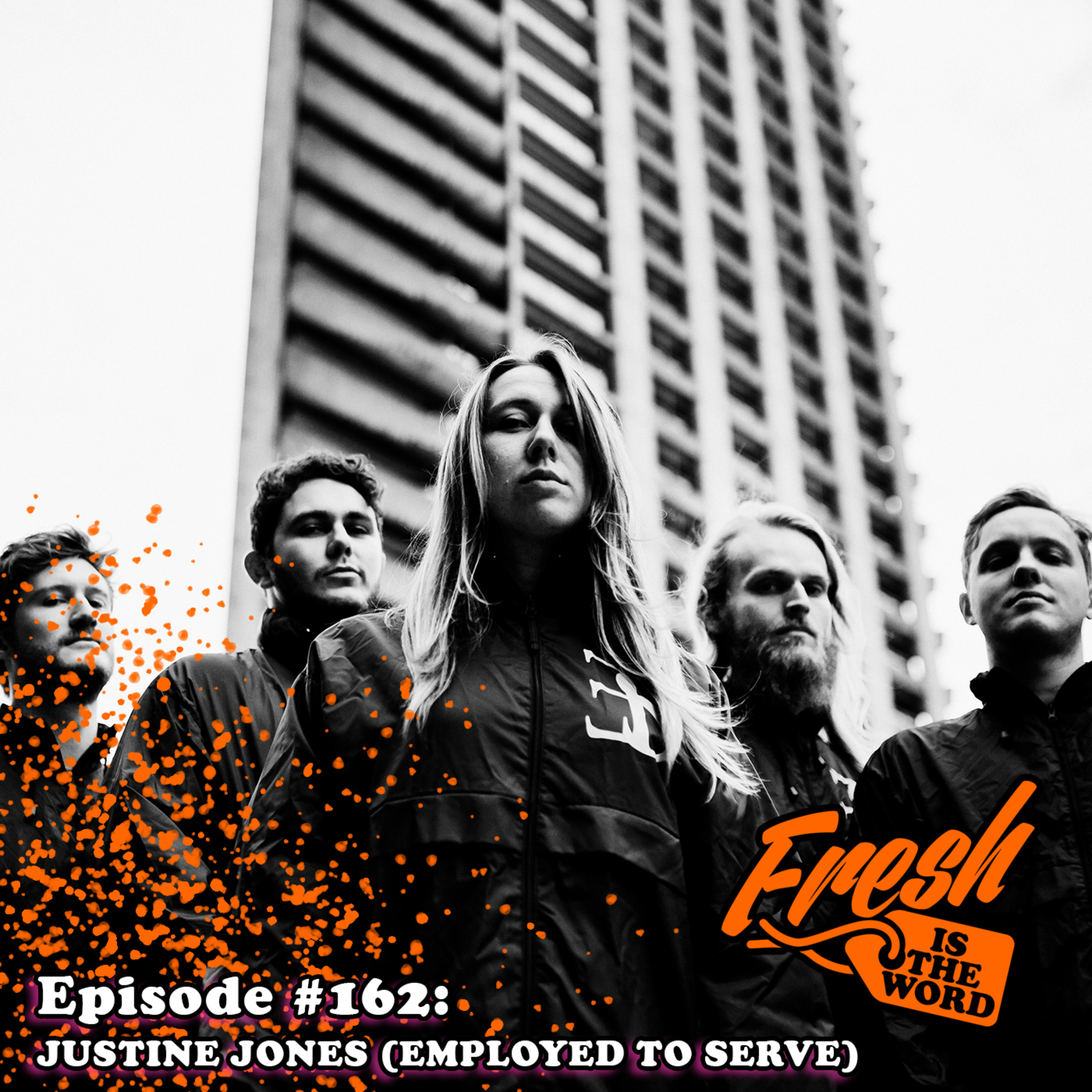 """Episode #162: Justine Jones - Lead Vocalist for U.K. Post-Hardcore Band 'Employed To Serve', New Album """"Eternal Forward Motion"""" Out Now"""