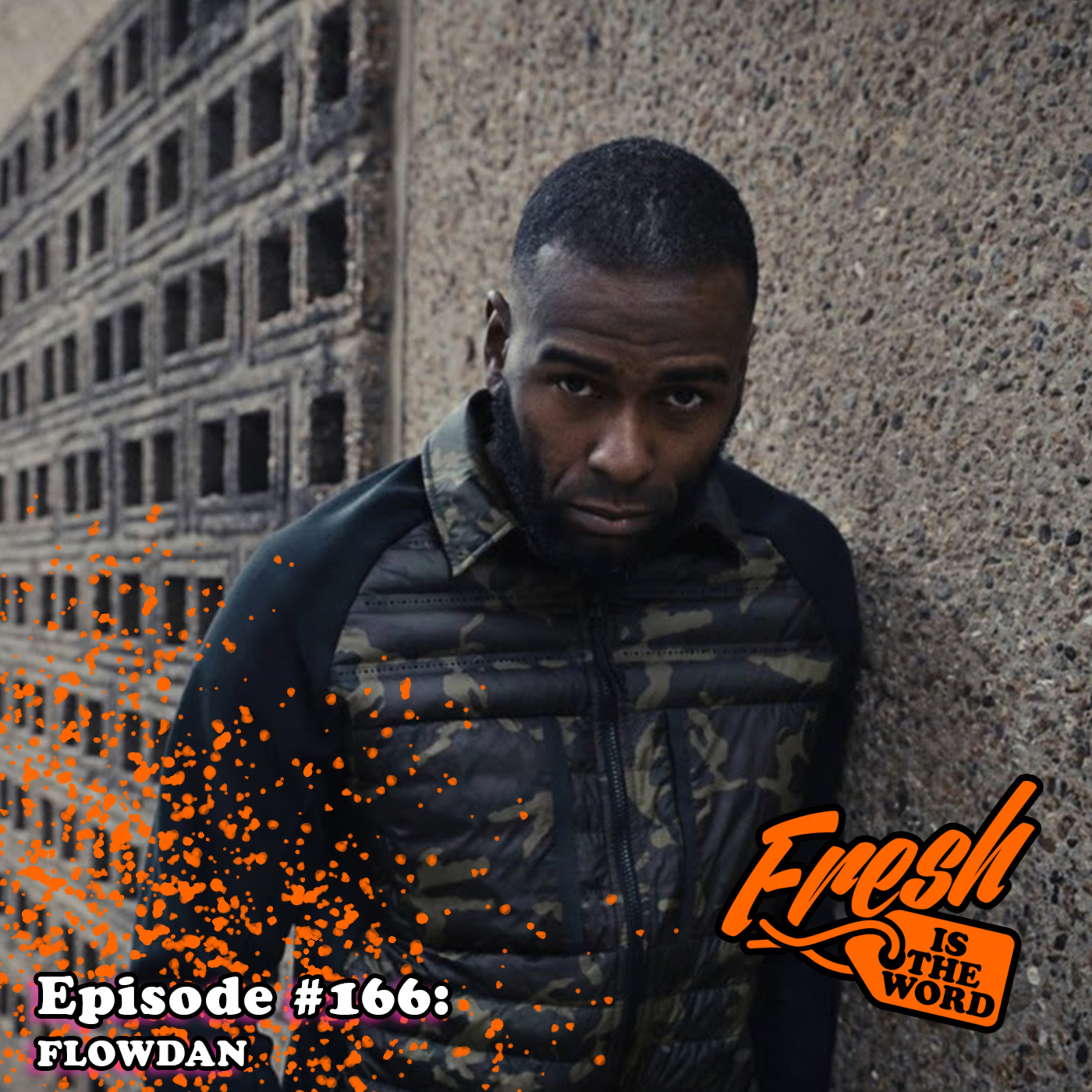"""Episode #166: Flowdan – UK Grime Emcee, Roll Deep Crew, New Solo Album """"Full Metal Jacket"""" Out Now on Tru Thoughts"""