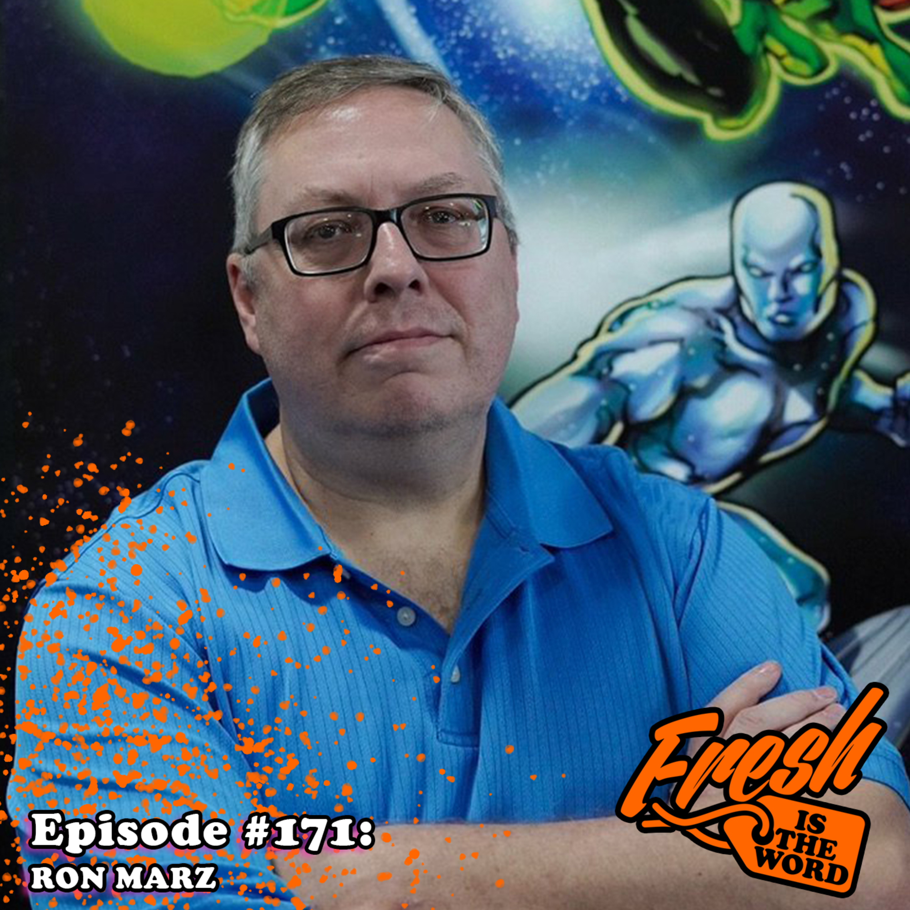 """Episode #171: Ron Marz - Comic Book Writer, Known for """"Green Lantern"""", """"Silver Surfer"""", and """"Witchblade"""", Currently Writing """"Turok"""" for Dynamite"""