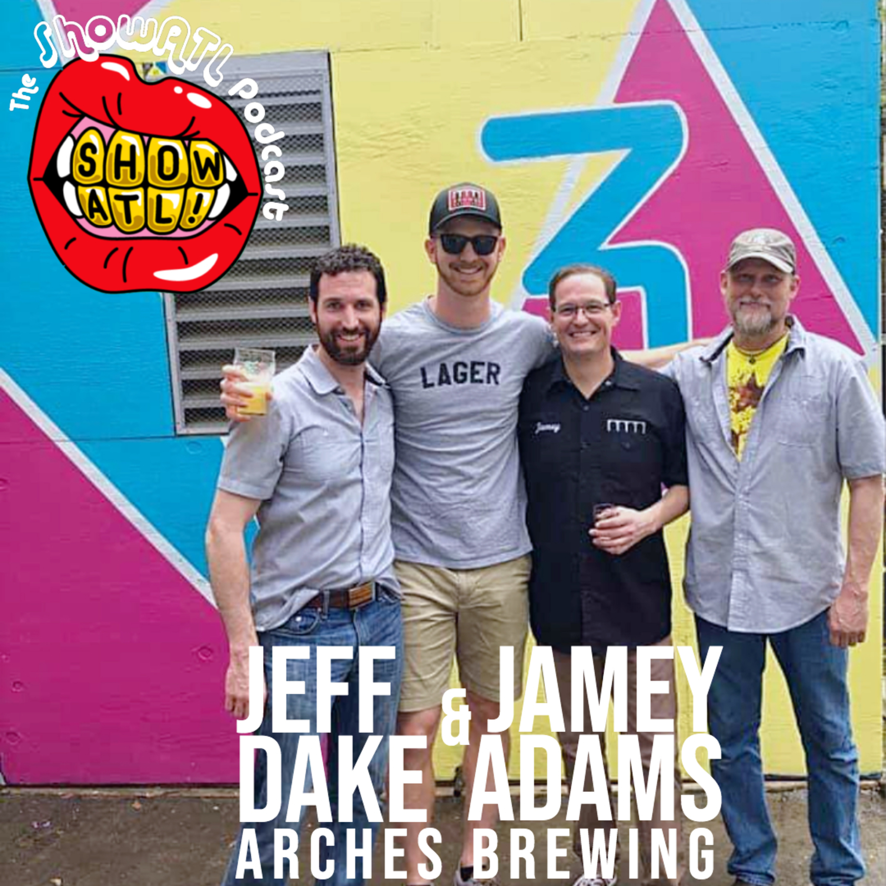 Jeff Dake and Jamey Adams of Arches Brewing: Episode 23