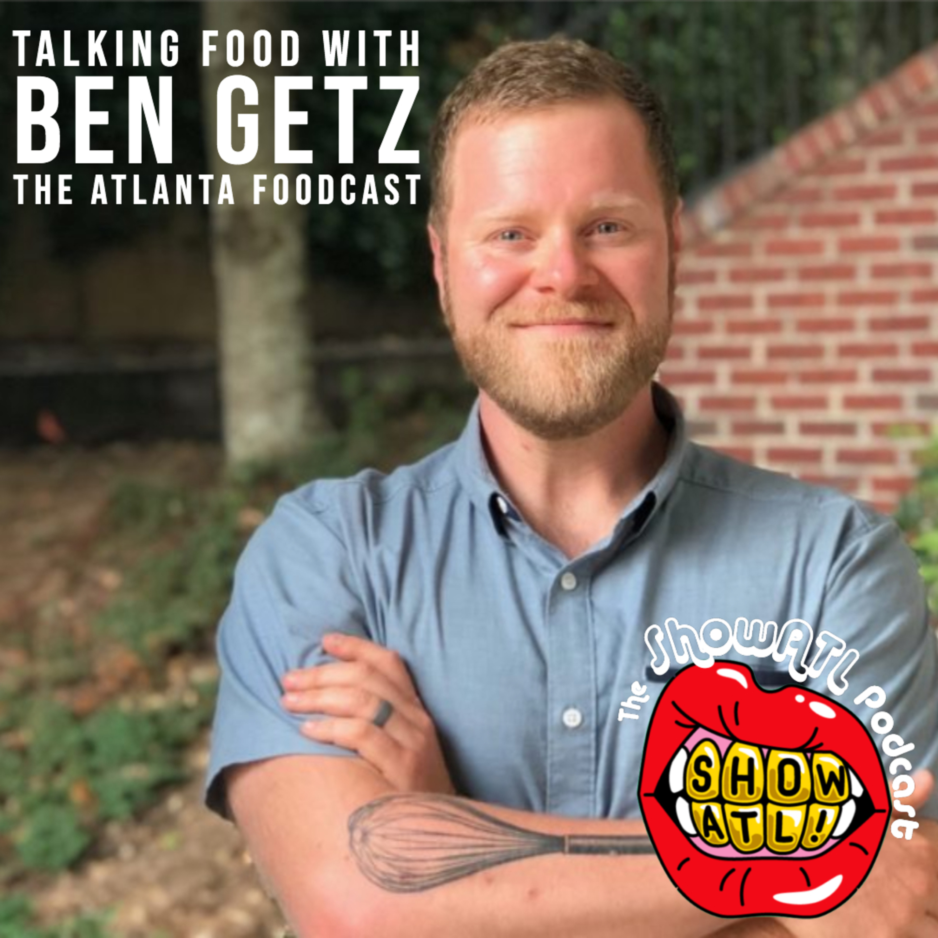 Ben Getz of the Atlanta Foodcast: Episode 24
