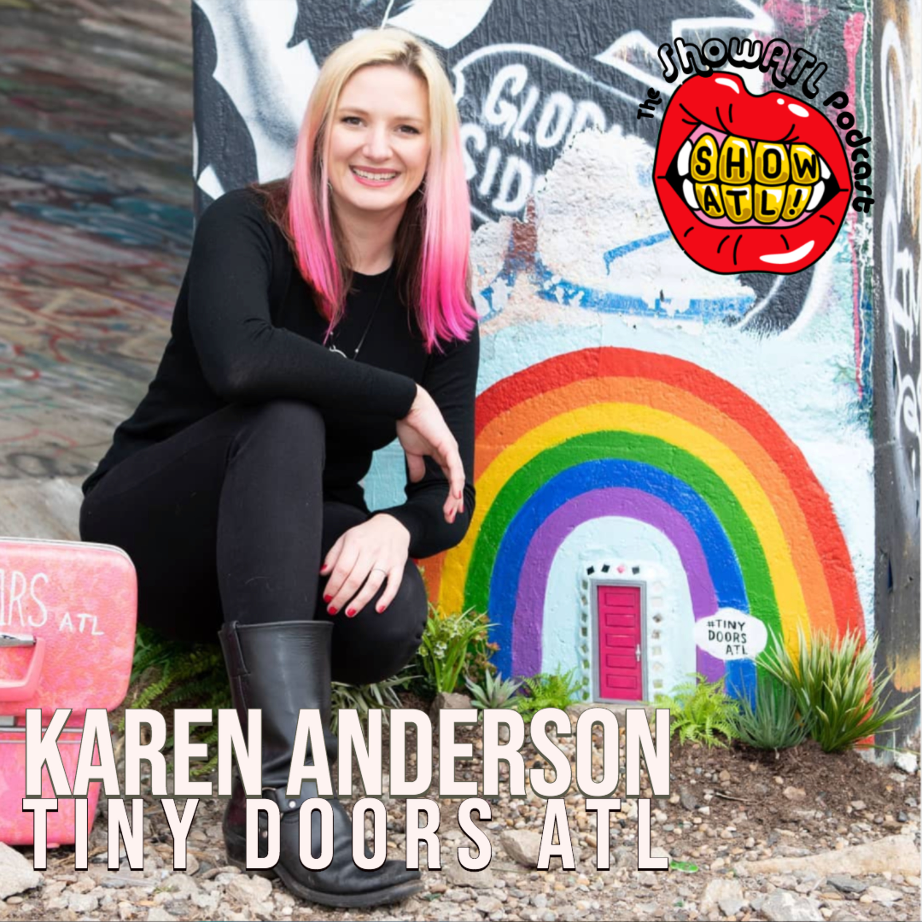 Karen Anderson of Tiny Doors ATL: Episode 26