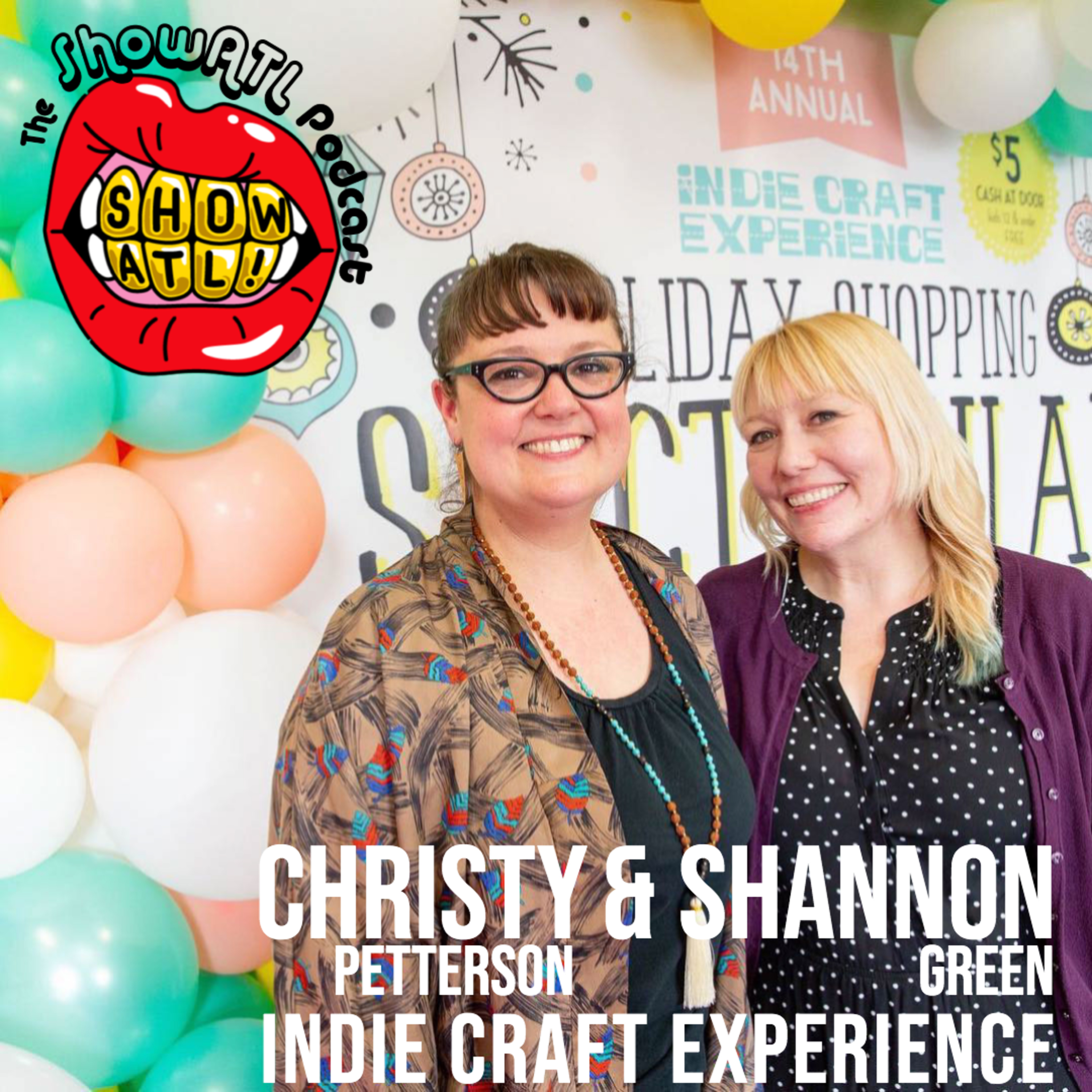 Shannon Green and Christy Petterson of Indie Craft Experience: Episode 28