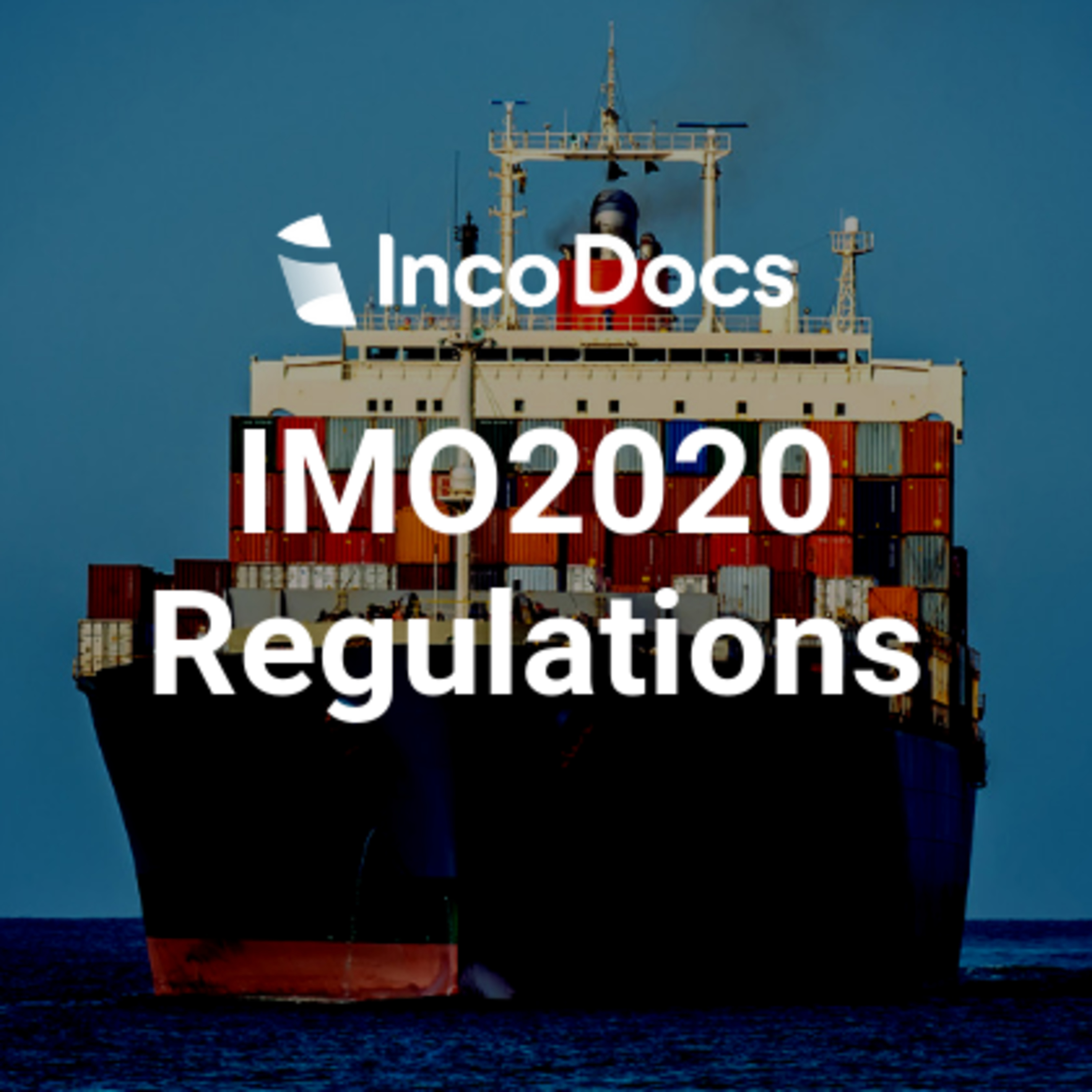 IMO2020 Regulations for the Shipping Industry