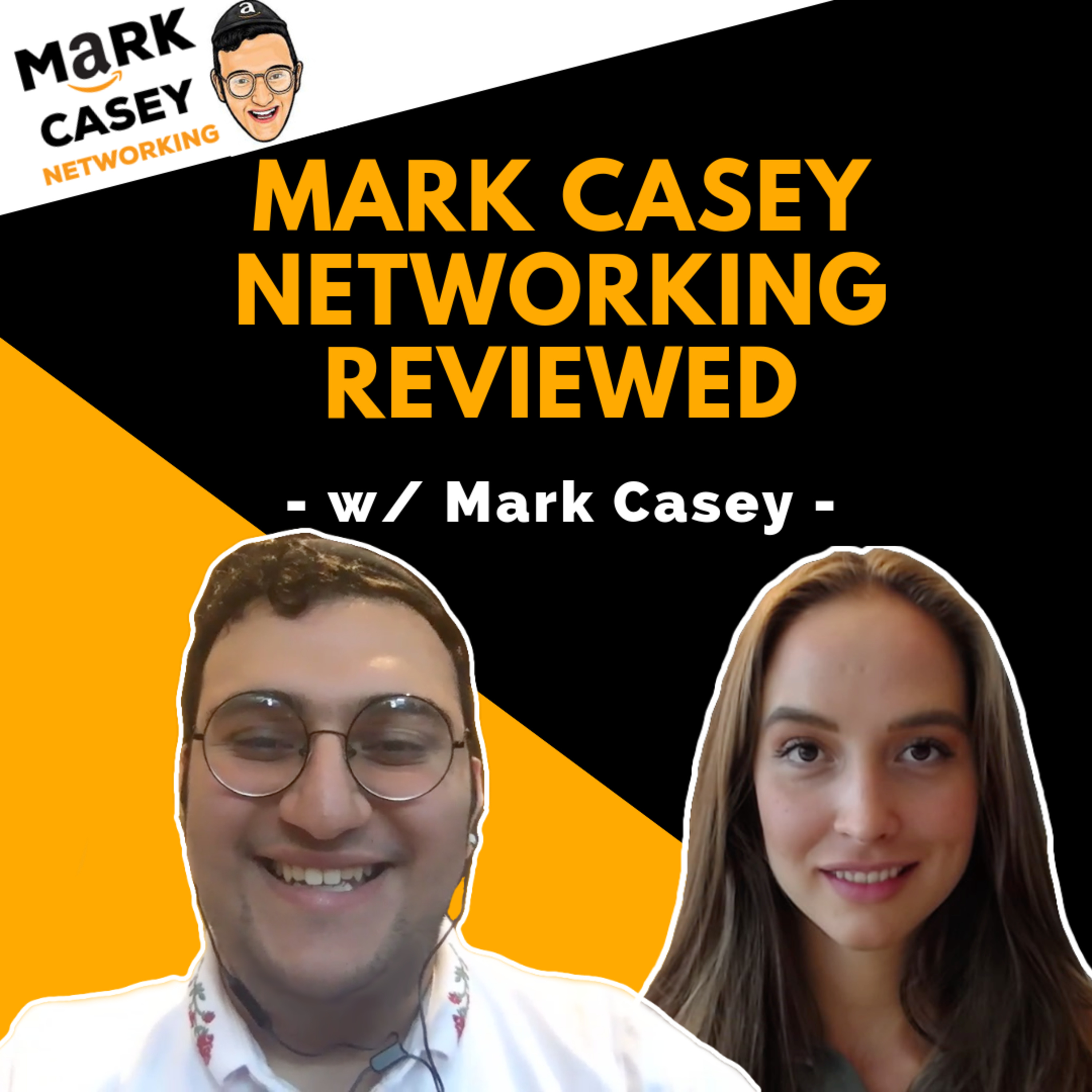#12 - Mark Casey Behind the Scenes: Mark Casey Networking Reviewed & Private Insights