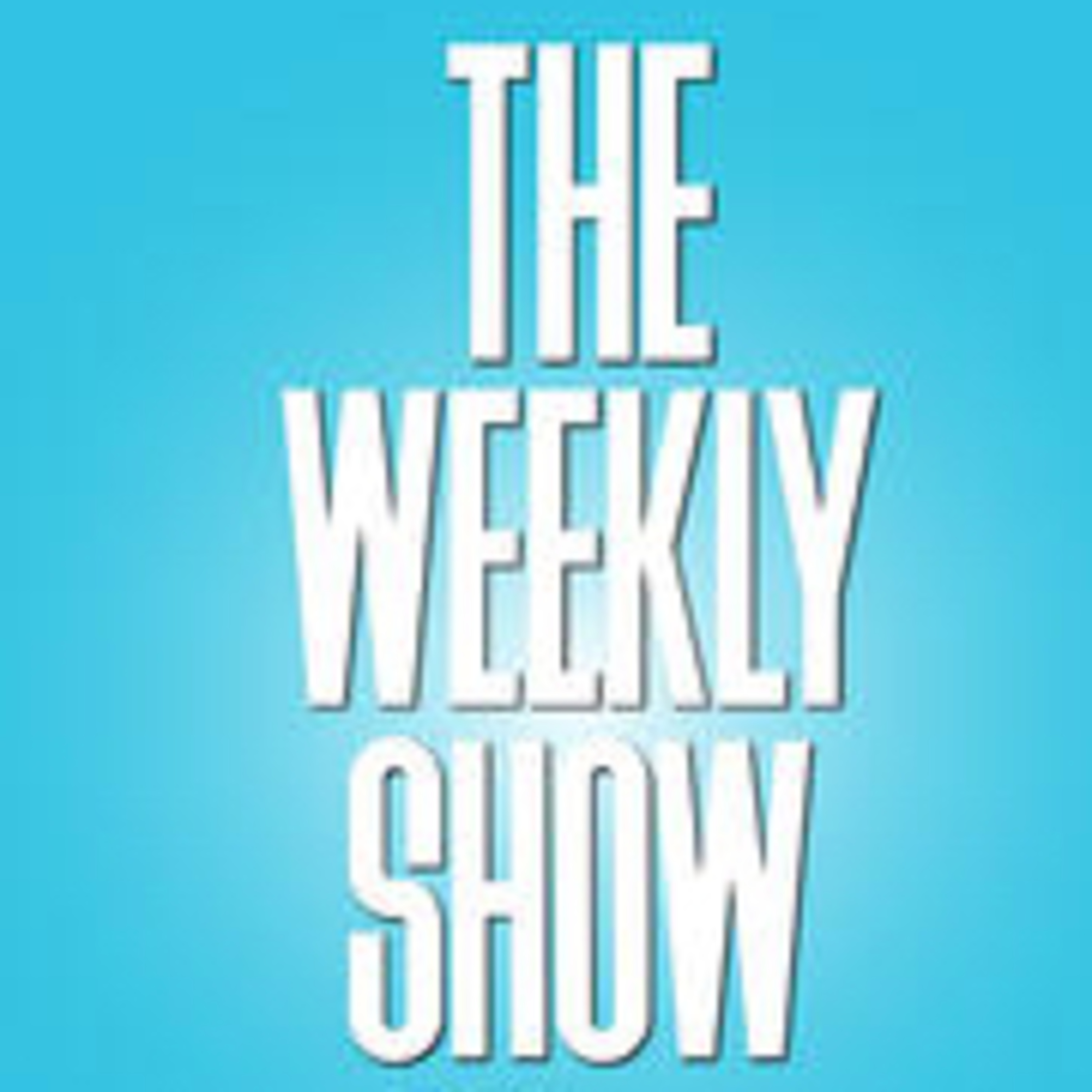 Weekly Show Now