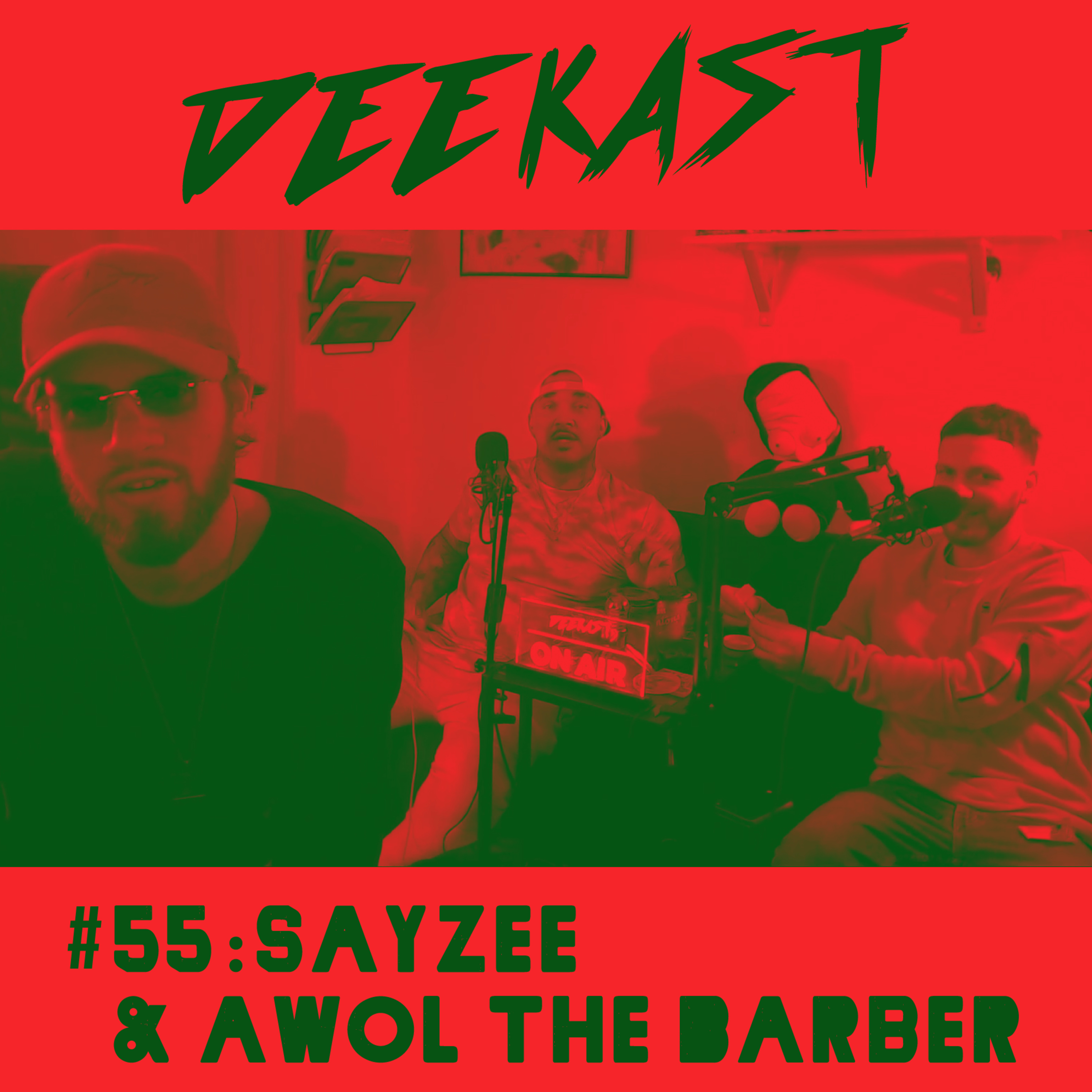#55. Sayzee & Awol The Barber
