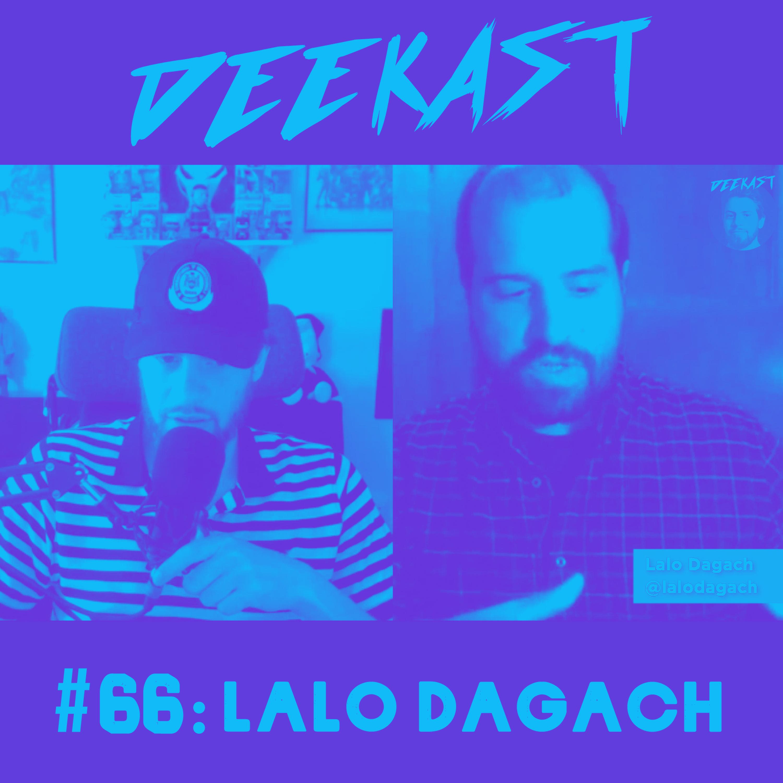 #66. Lalo Dagach (The Palestinian Chilean)