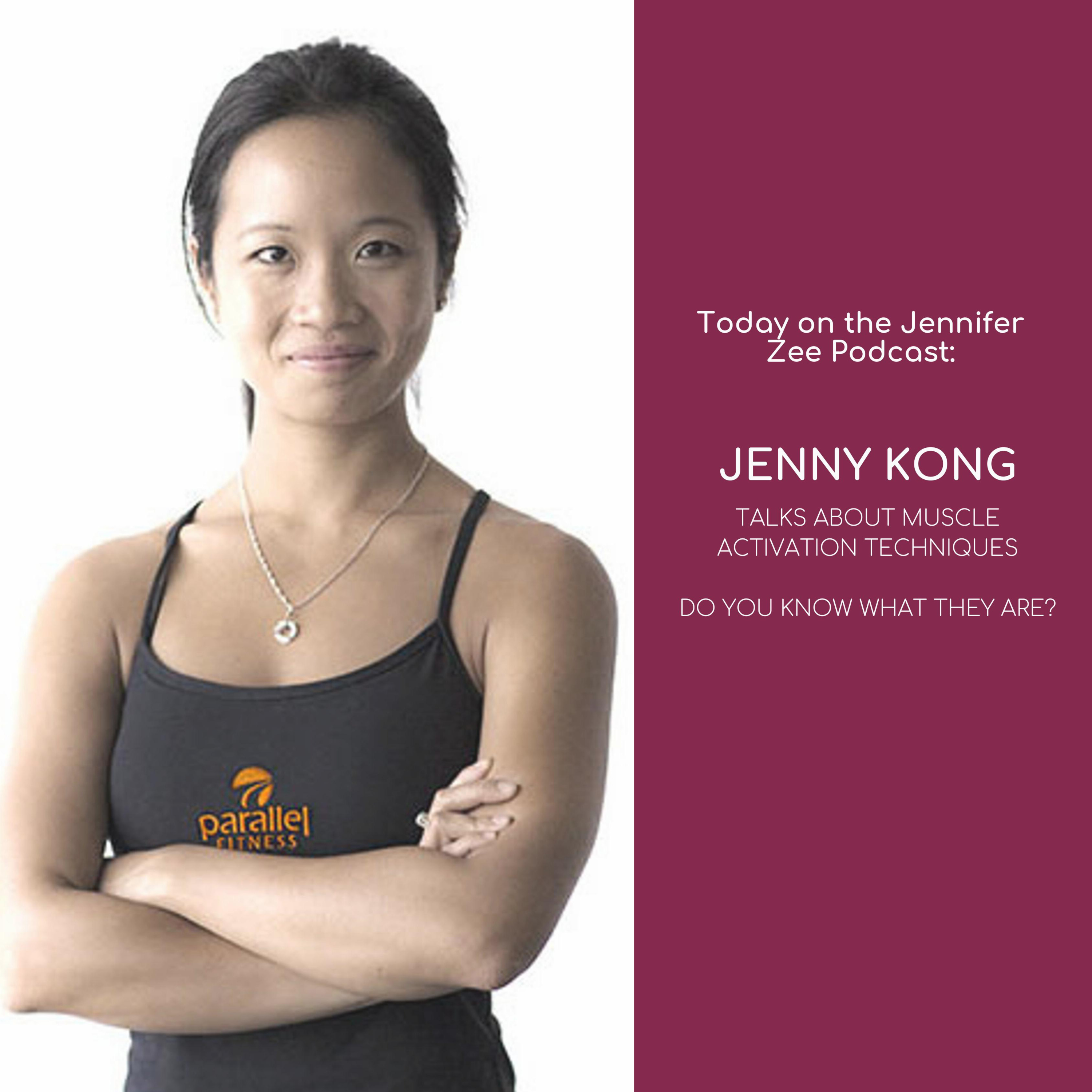 Demystifying Muscle Activation Techniques with Jenny Kong